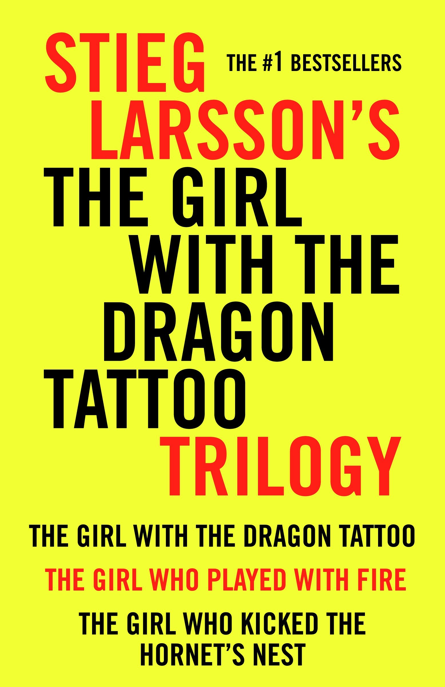 Girl with the Dragon Tattoo Trilogy Bundle The Girl with the Dragon Tattoo, The Girl Who Played with Fire, The Girl Who Kicked the Hornet's Nest