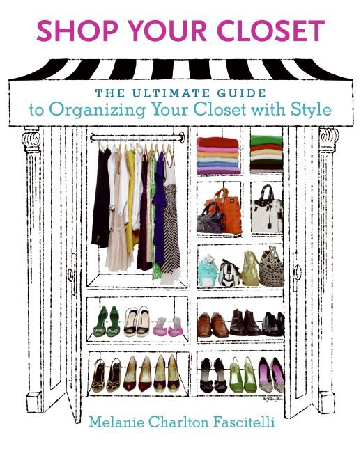 Shop Your Closet The Ultimate Guide to Organizing Your Closet with Style