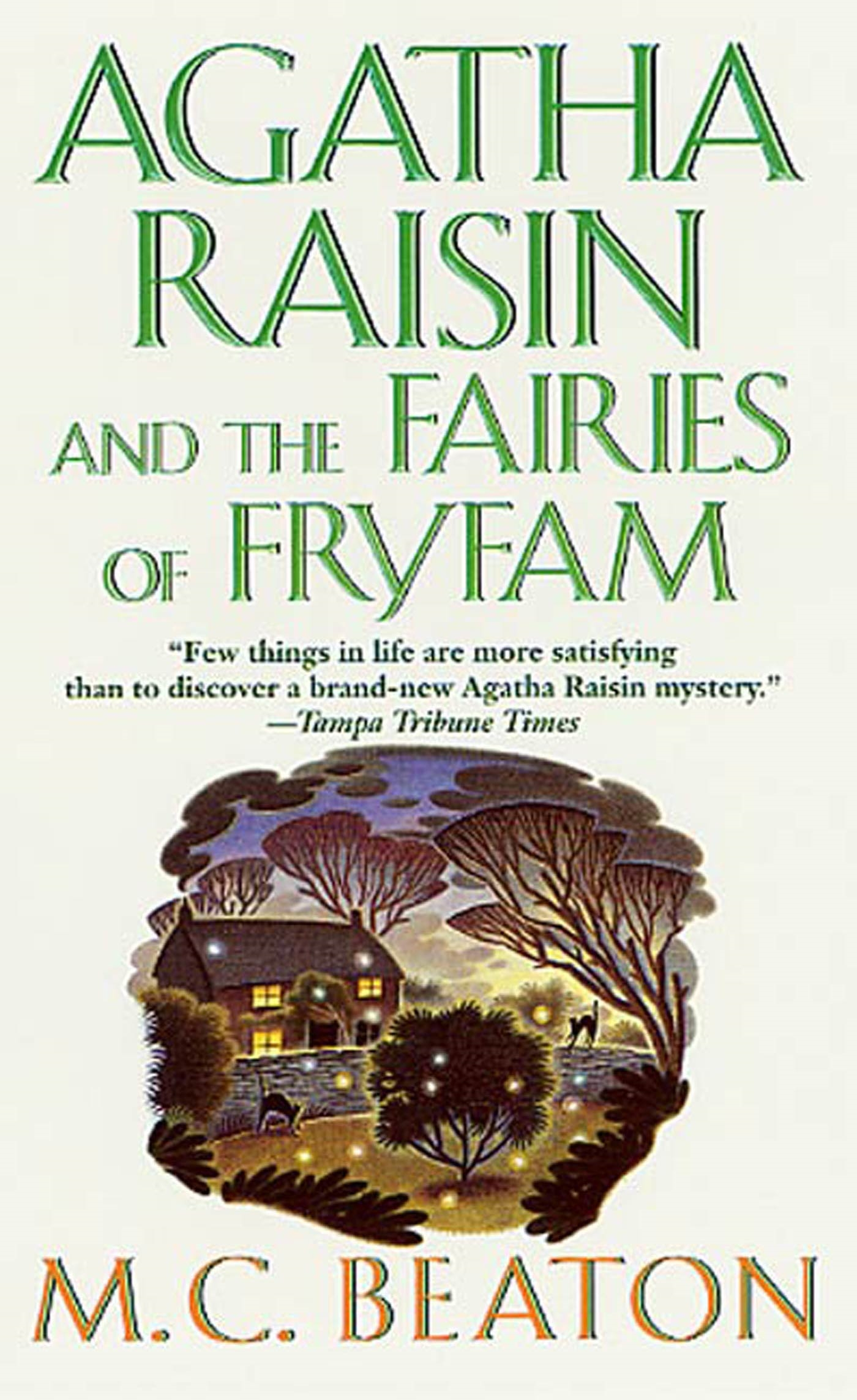 Agatha Raisin and the Fairies of Fryfam An Agatha Raisin Mystery