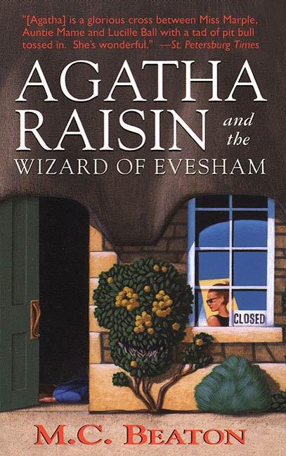 Agatha Raisin and the Wizard of Evesham An Agatha Raisin Mystery