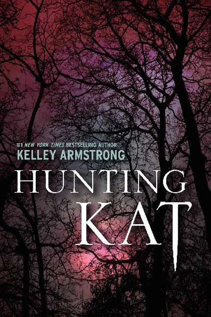 Cover image for Hunting Kat [electronic resource] :