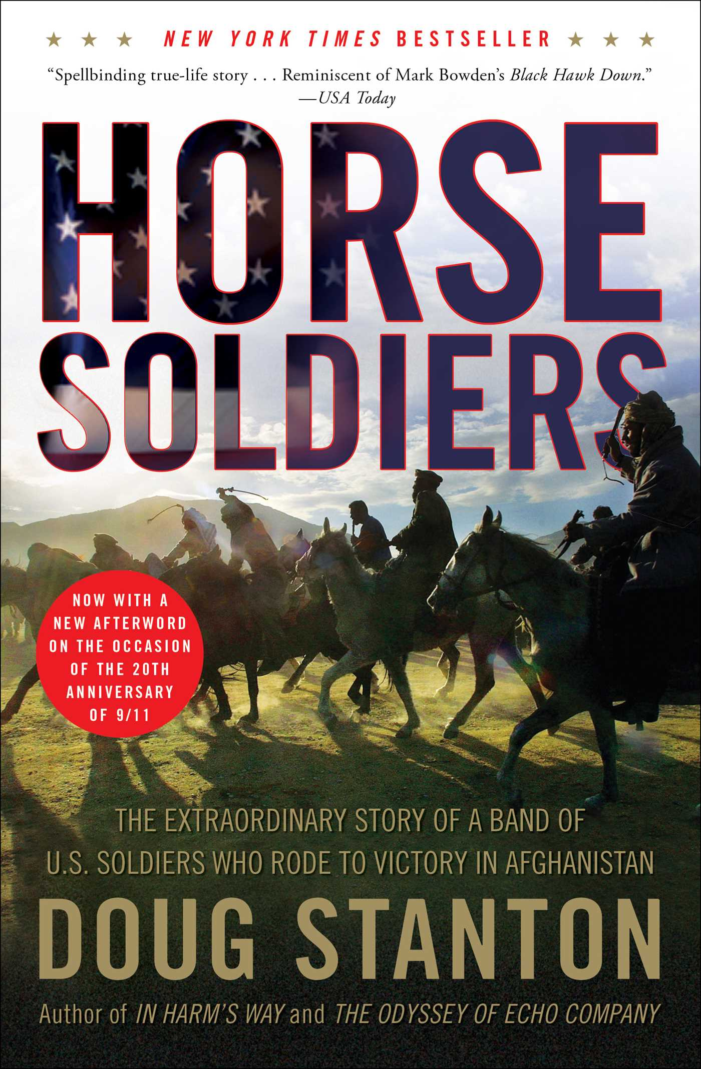 12 Strong The Declassified True Story of the Horse Soldiers