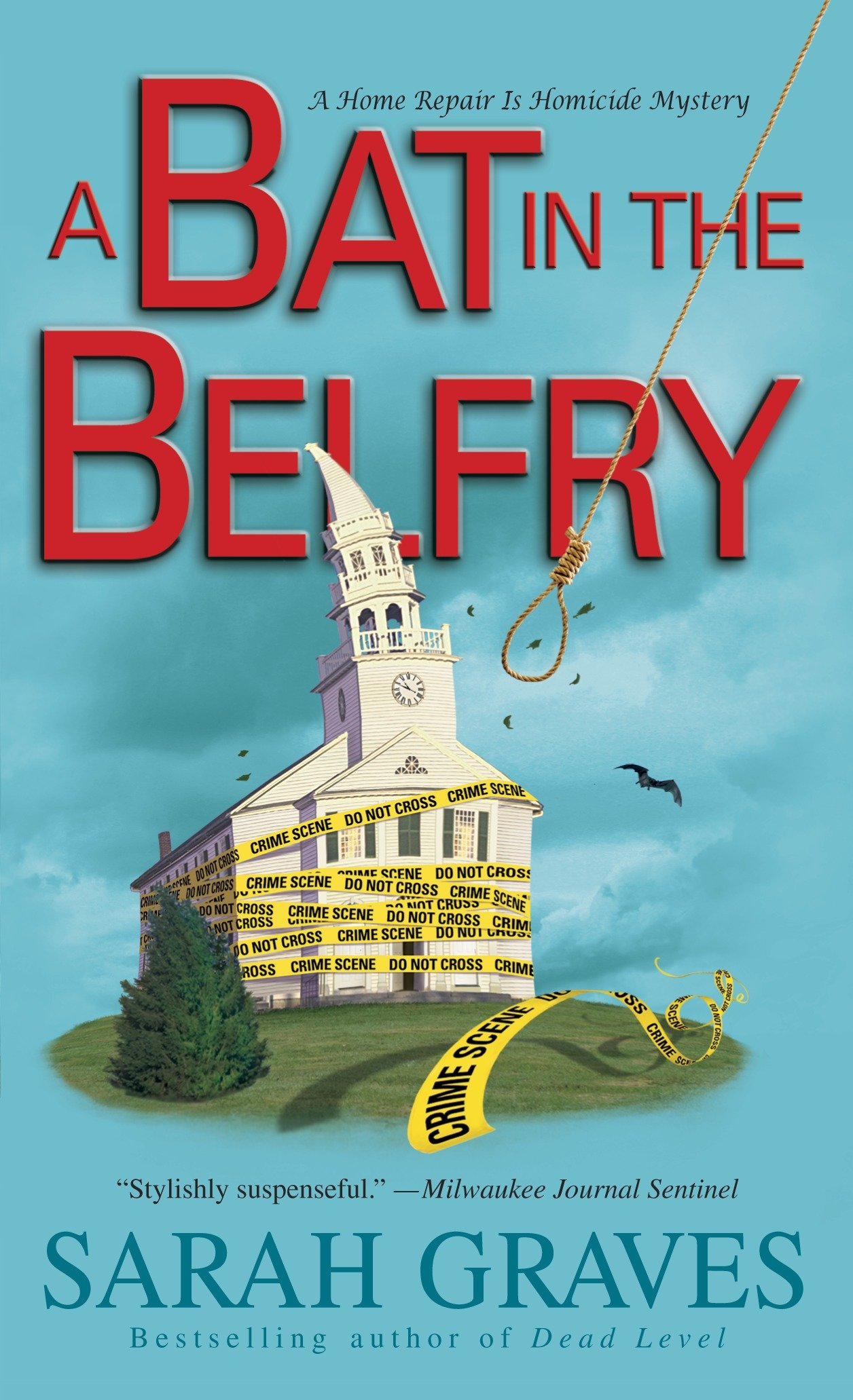 A Bat in the Belfry A Home Repair Is Homicide Mystery