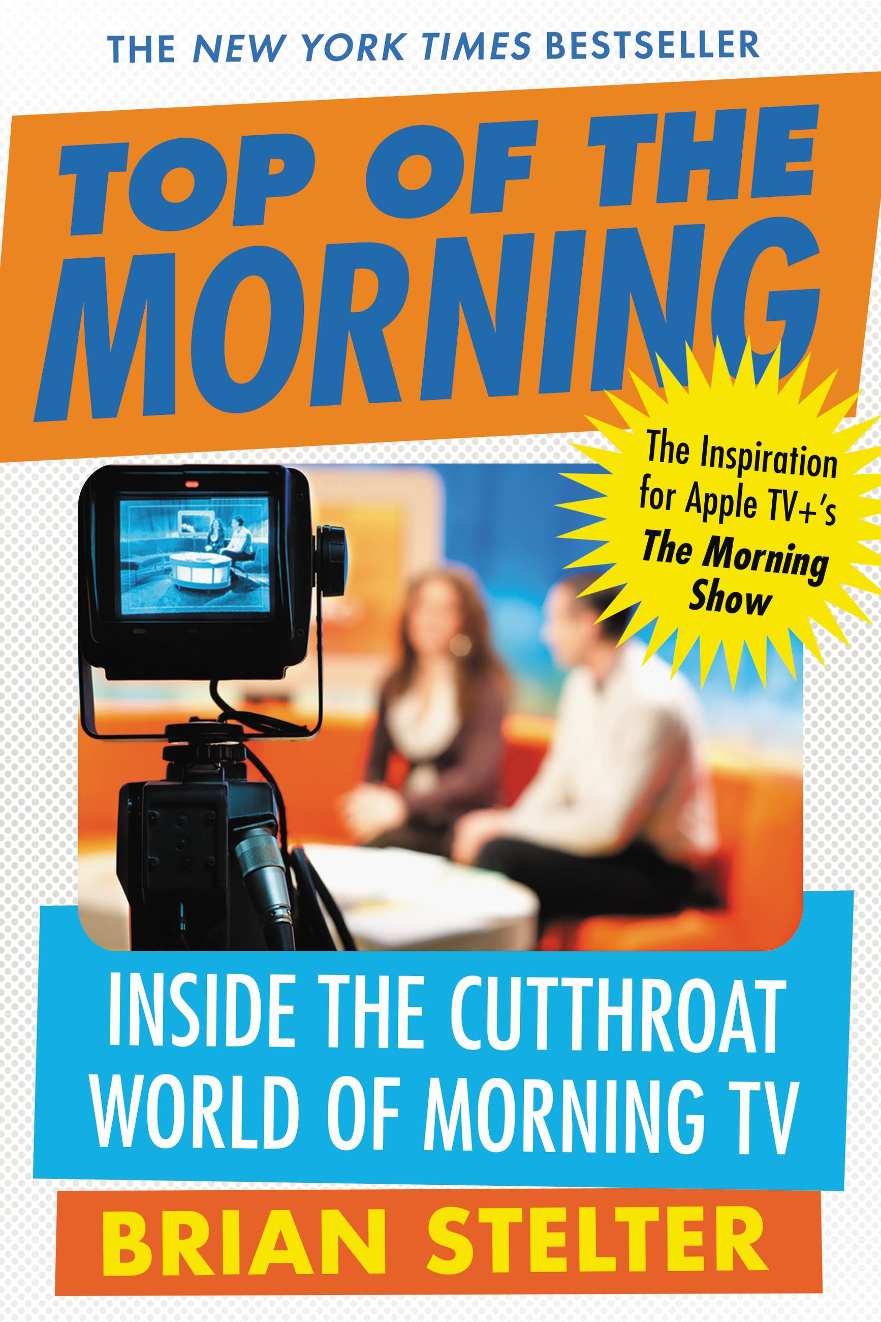 Top of the morning : inside the cutthroat world of morning TV