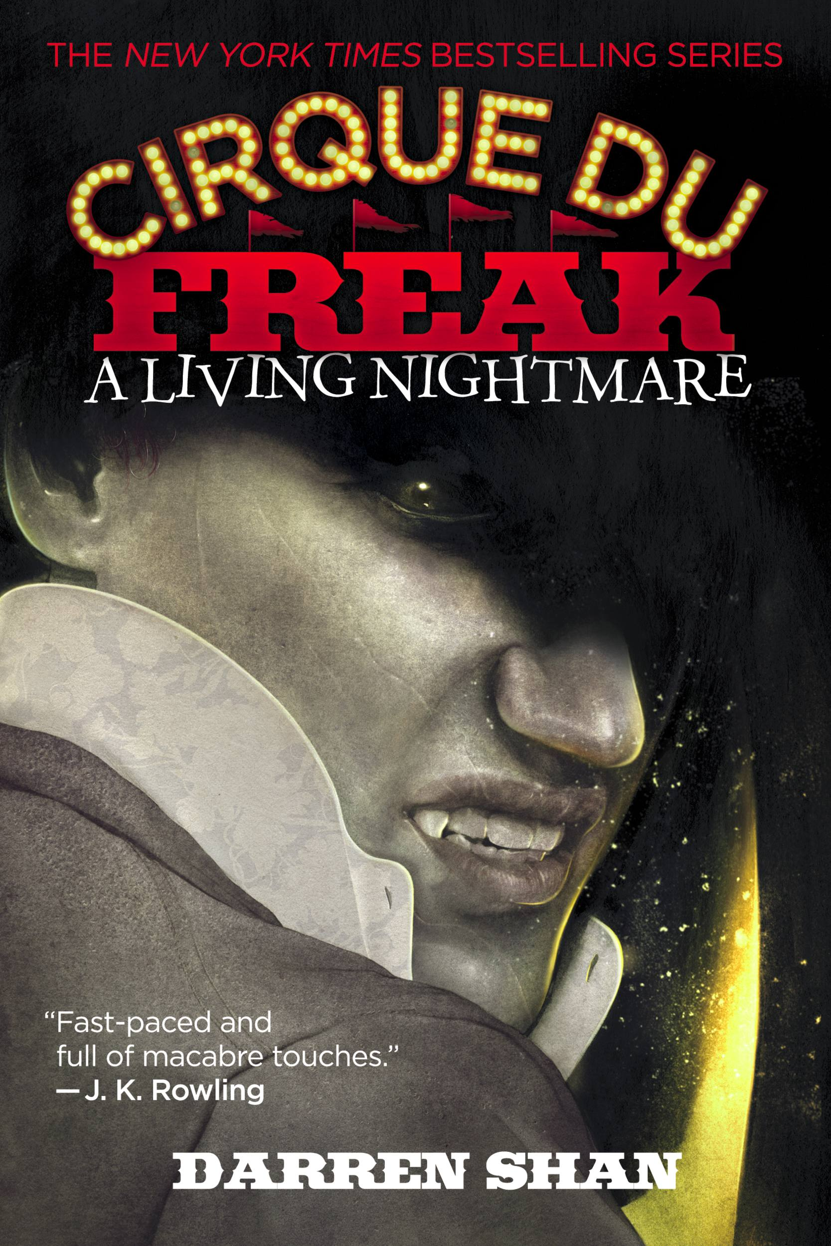 Cirque Du Freak #1: A Living Nightmare Book 1 in the Saga of Darren Shan