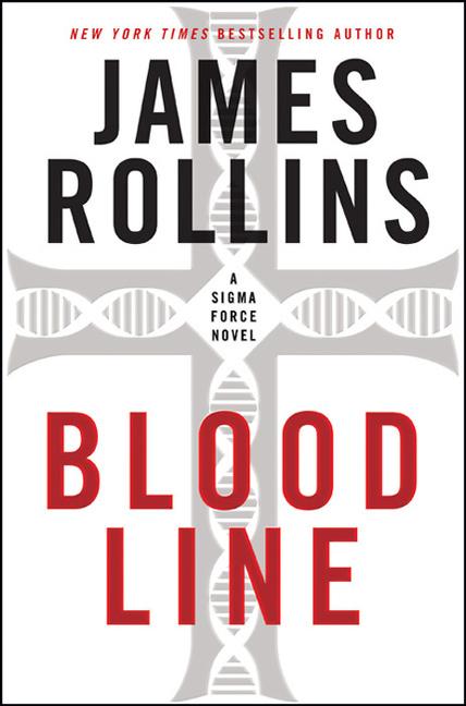 Bloodline A Sigma Force Novel
