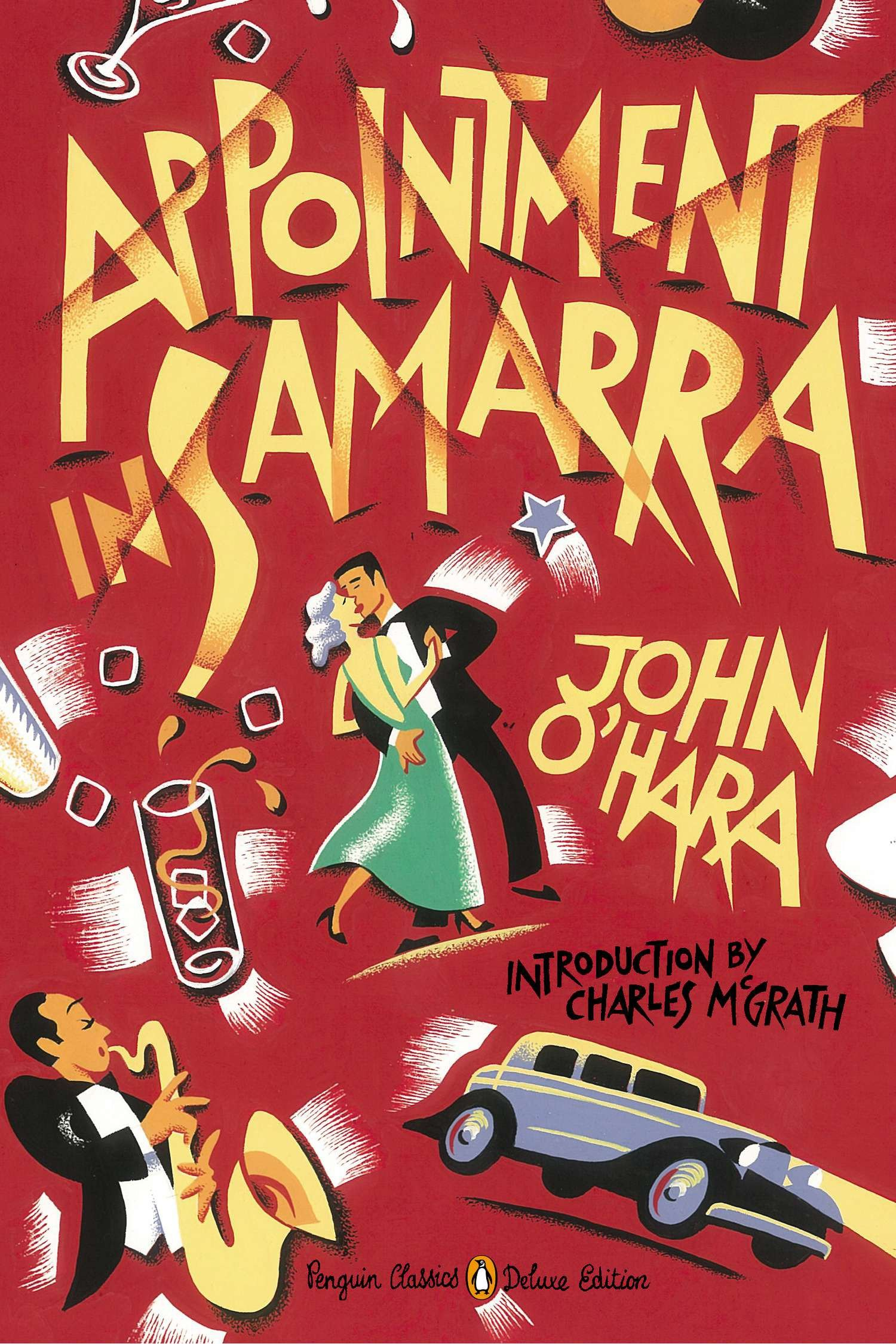 Appointment in Samarra (Penguin Classics Deluxe Edition)