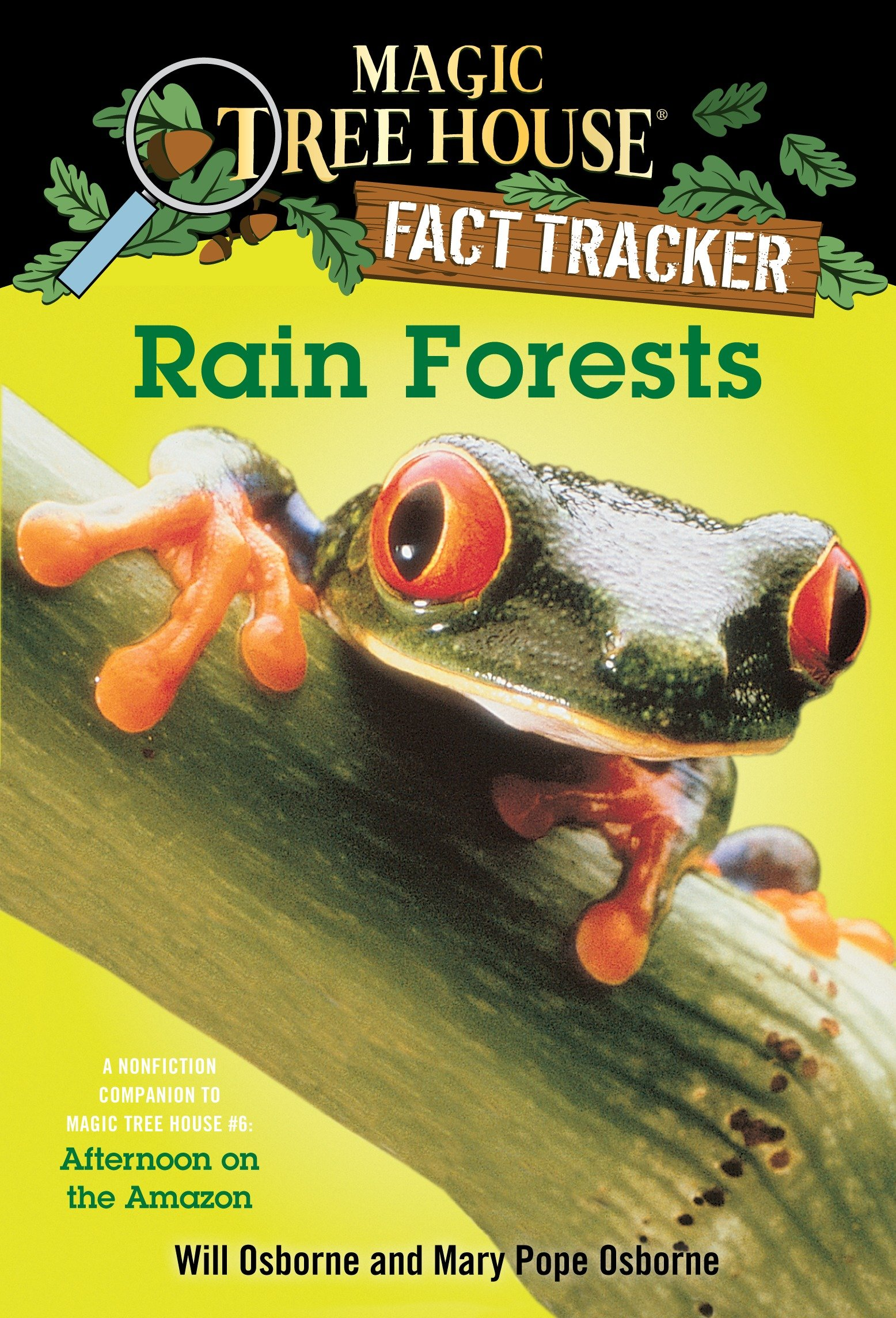 Rain Forests A Nonfiction Companion to Magic Tree House #6: Afternoon on the Amazon