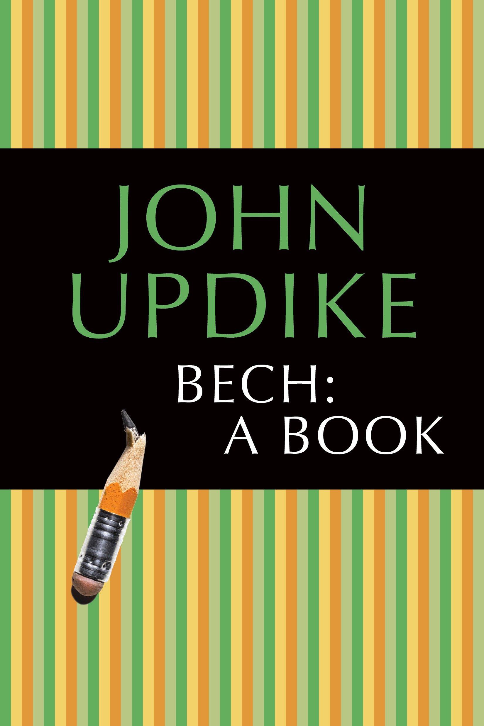Bech: A Book A Novel