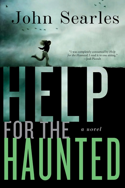 Help for the Haunted A Novel
