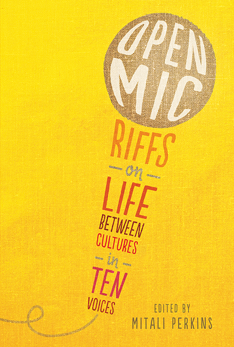 Cover image for Open Mic [electronic resource] : Riffs on Life Between Cultures in Ten Voices