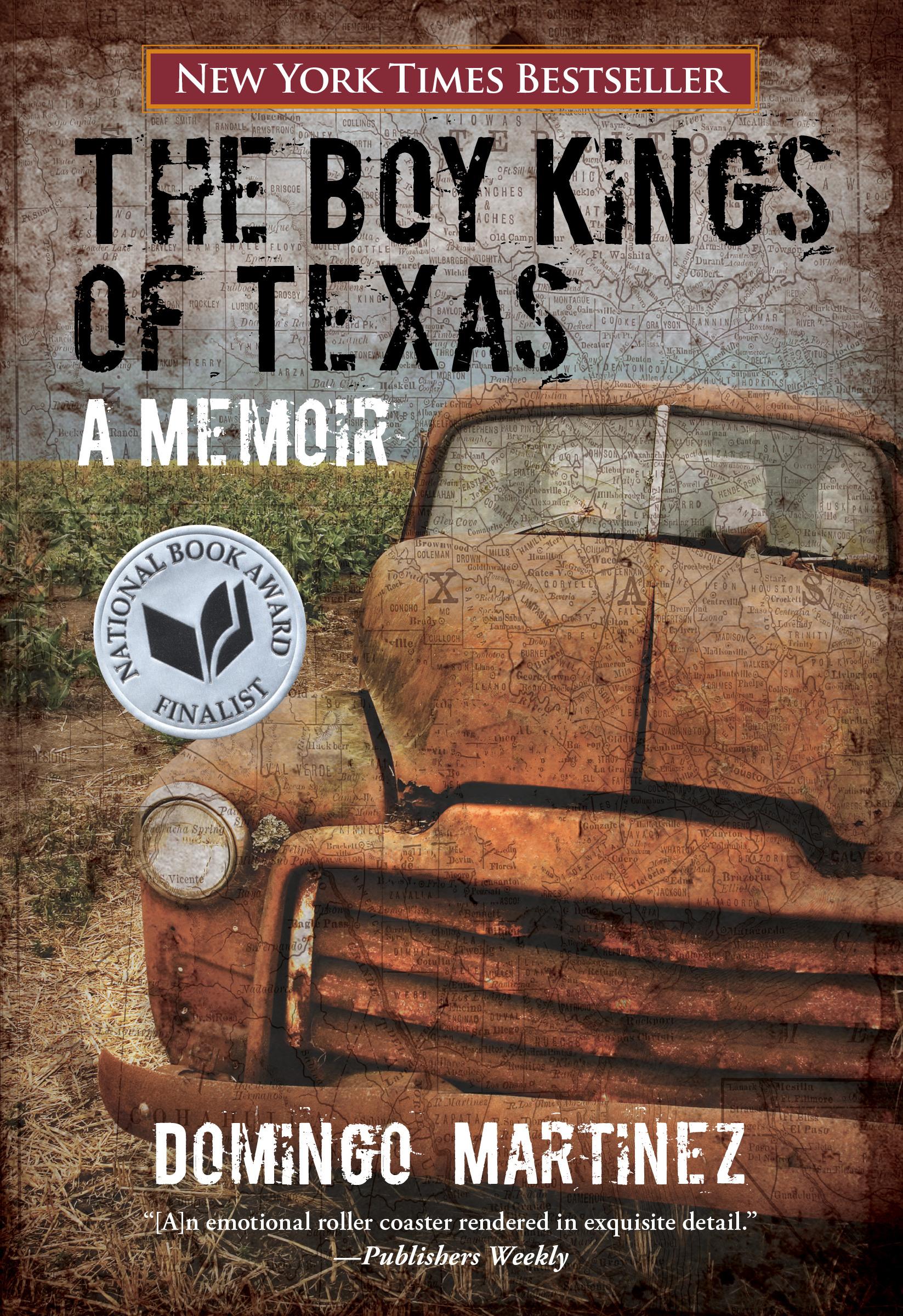 The Boy Kings of Texas A Memoir