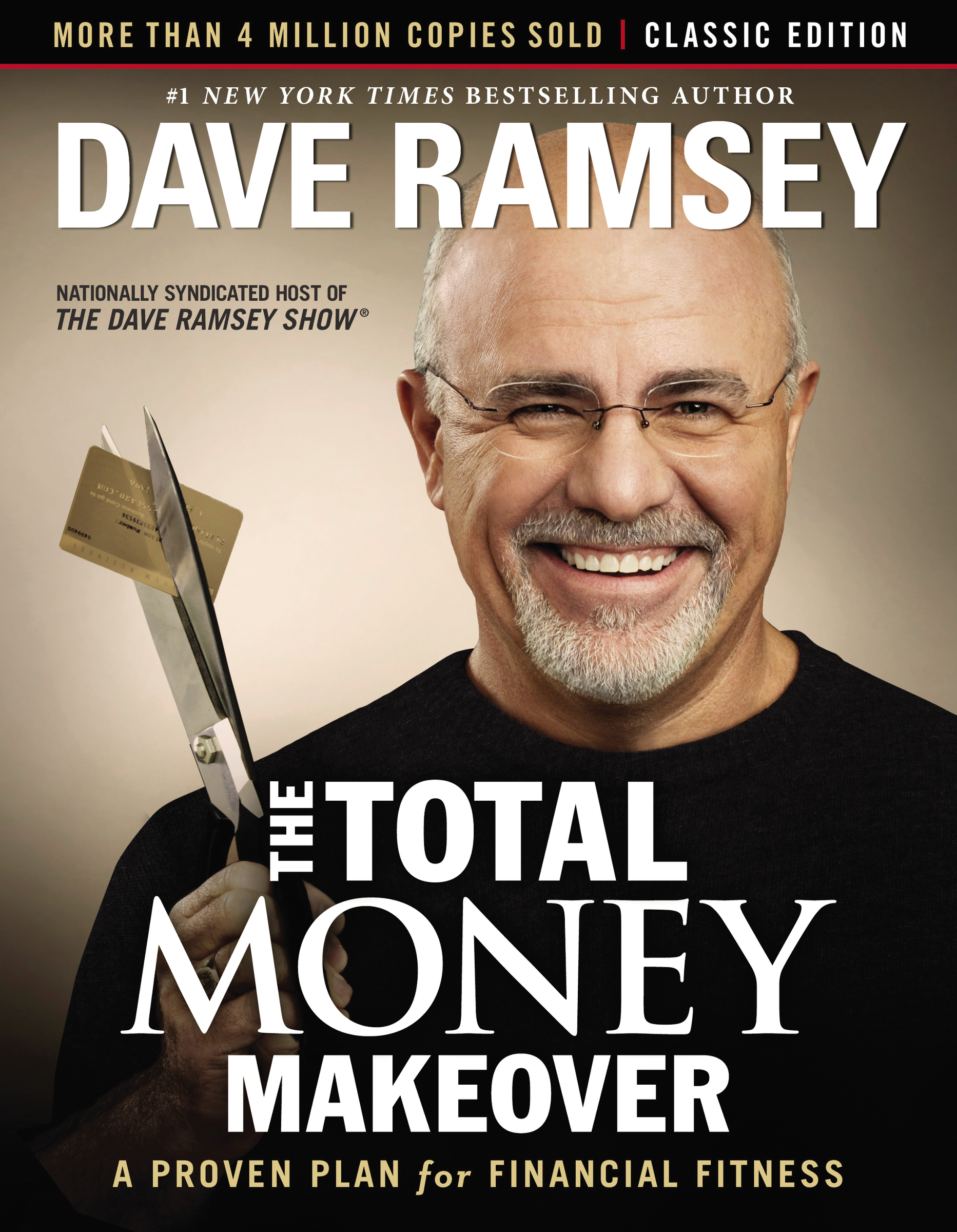 The total money makeover: classic edition : A Proven Plan for Financial Fitness