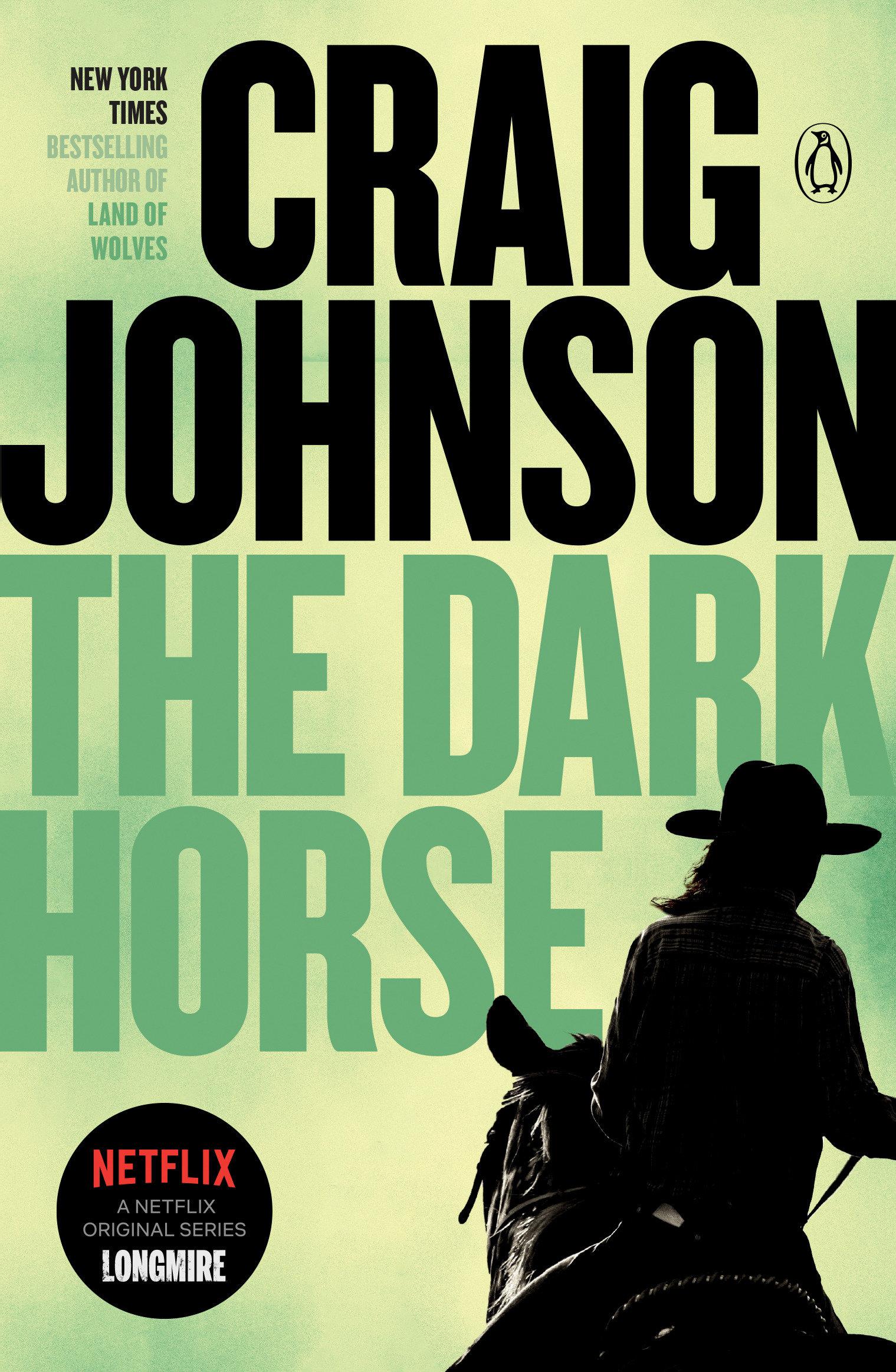 The Dark Horse A Longmire Mystery
