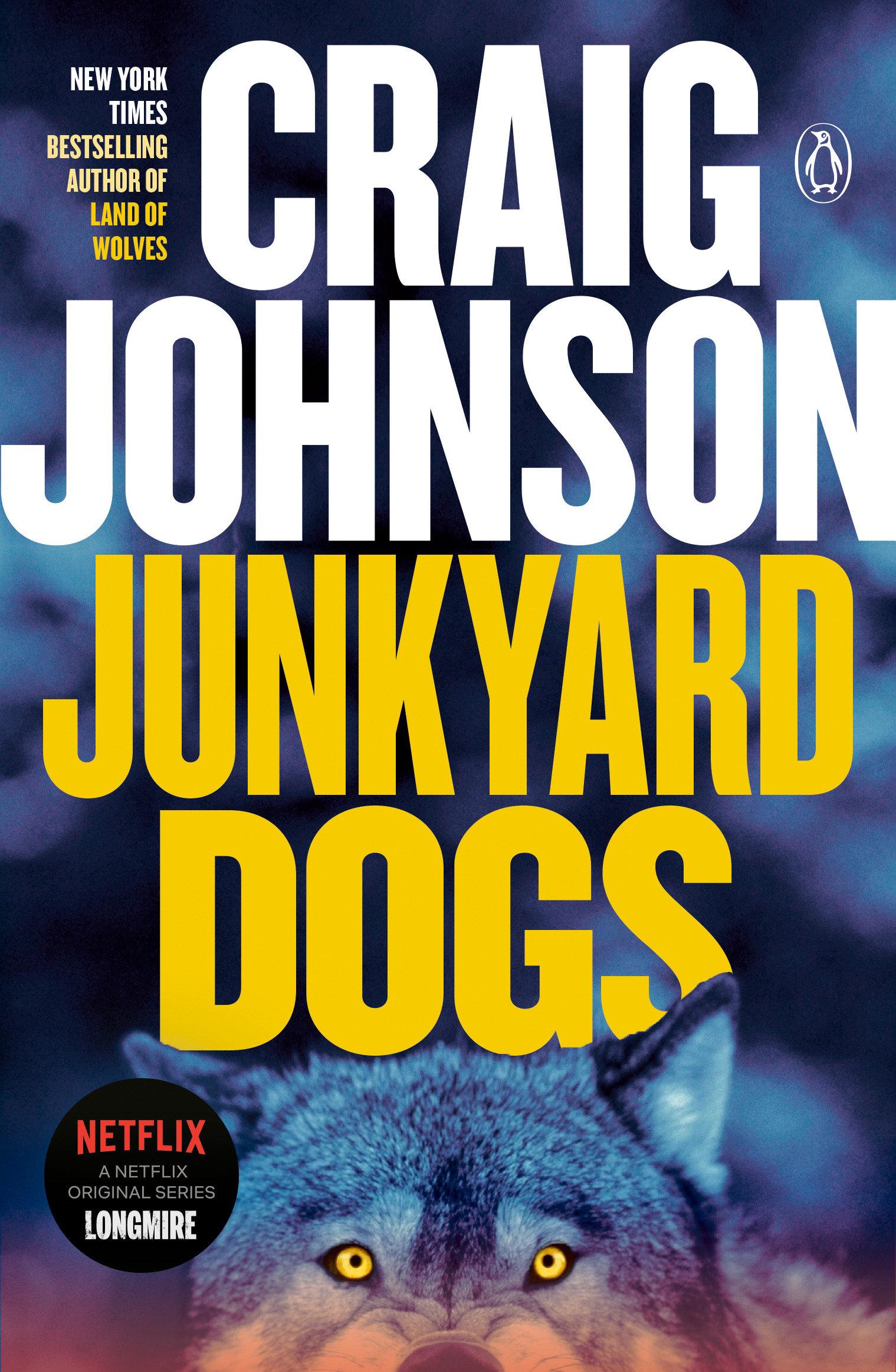 Junkyard Dogs A Longmire Mystery