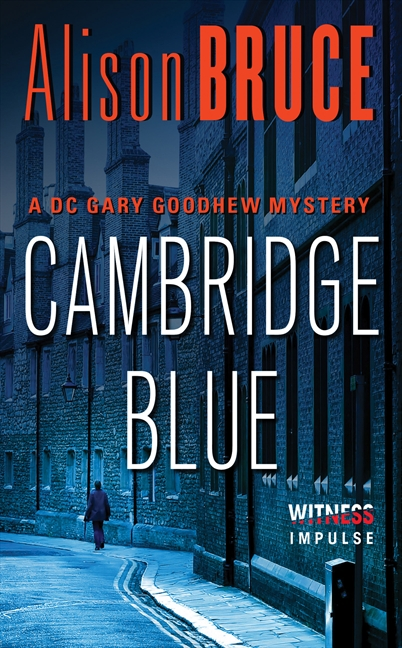 Cambridge Blue A Gary Goodhew Mystery