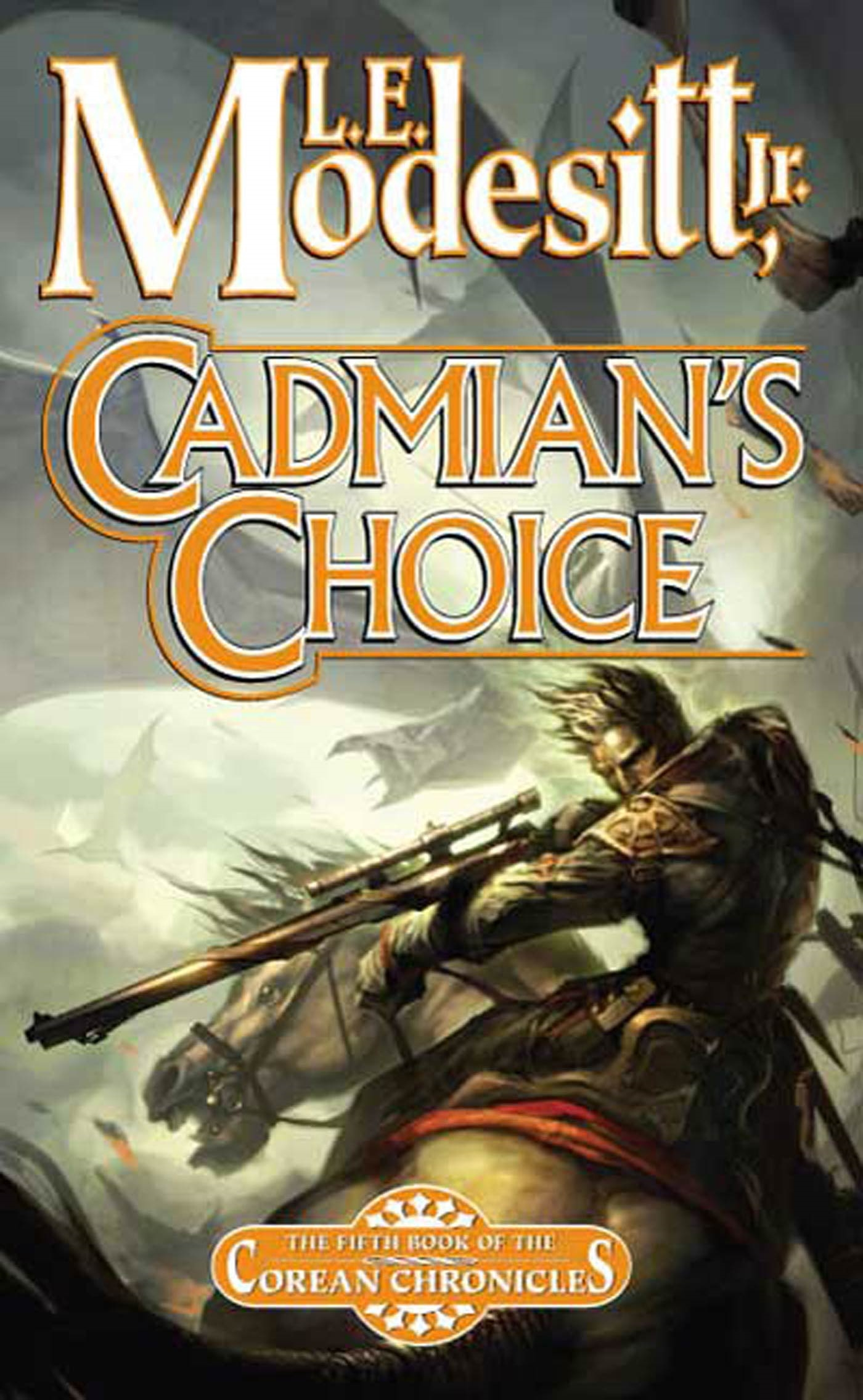 Cadmian's Choice The Fifth Book of the Corean Chronicles