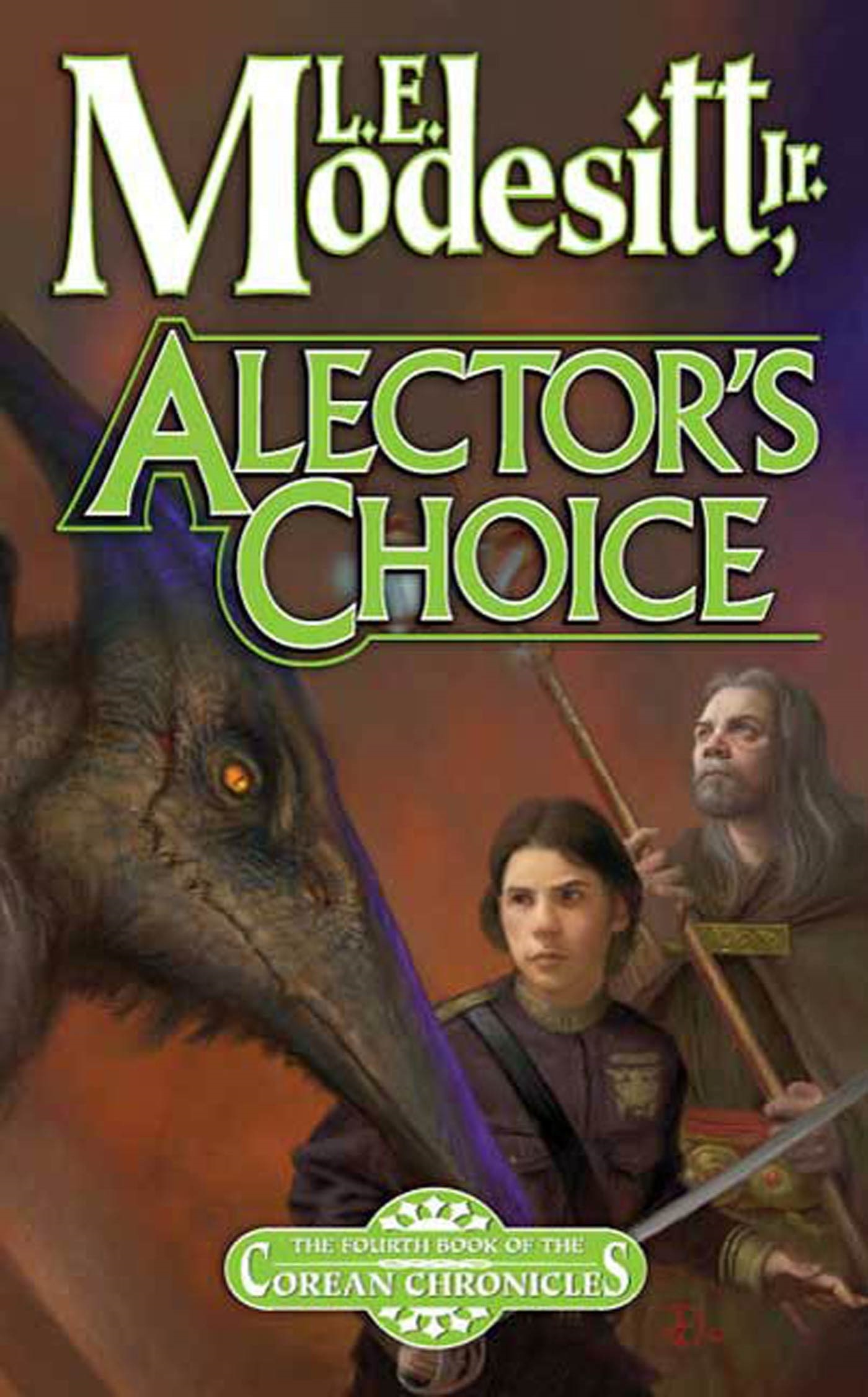 Alector's Choice The Fourth Book of the Corean Chronicles