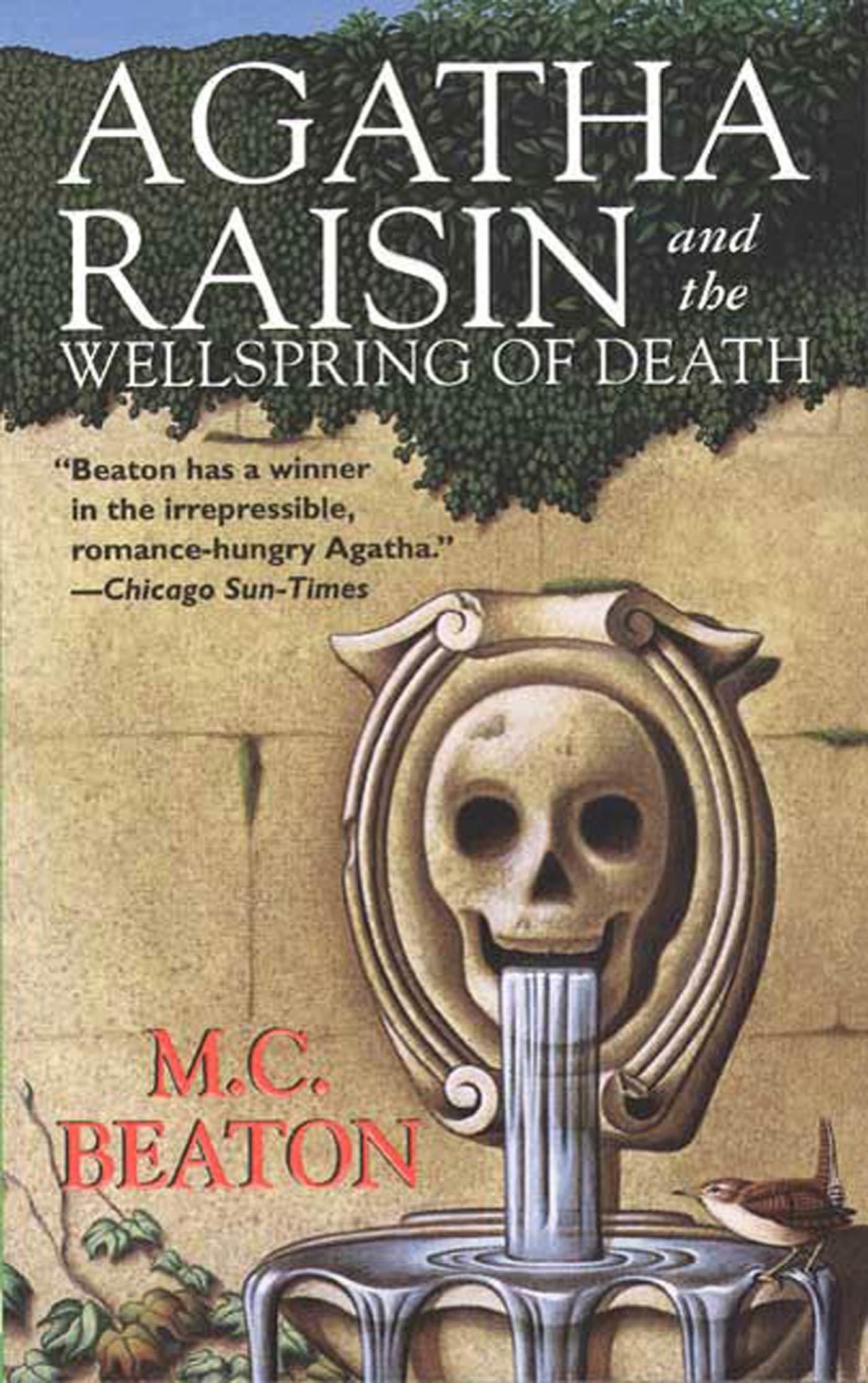 Agatha Raisin and the Wellspring of Death An Agatha Raisin Mystery