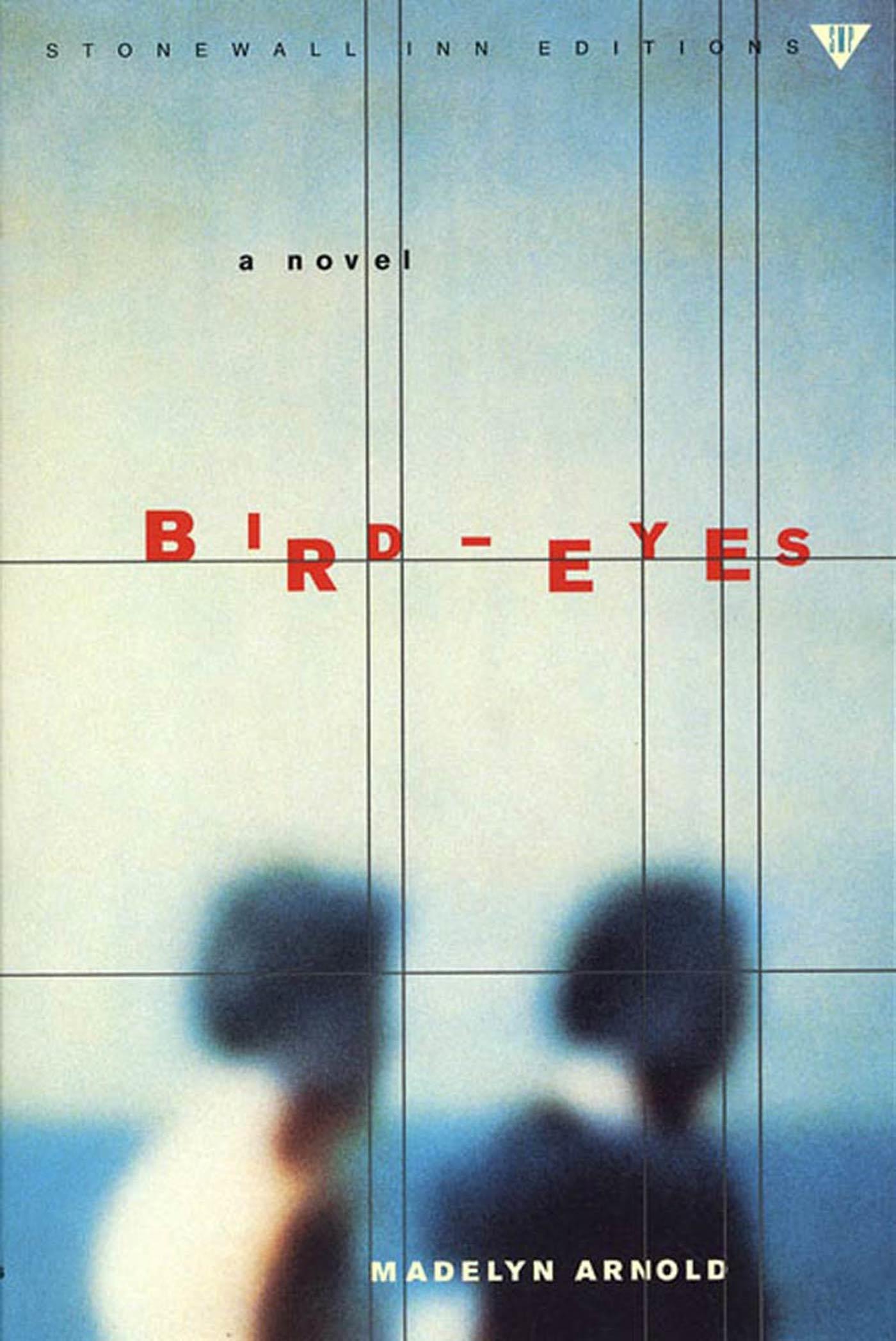 Bird-Eyes A Novel