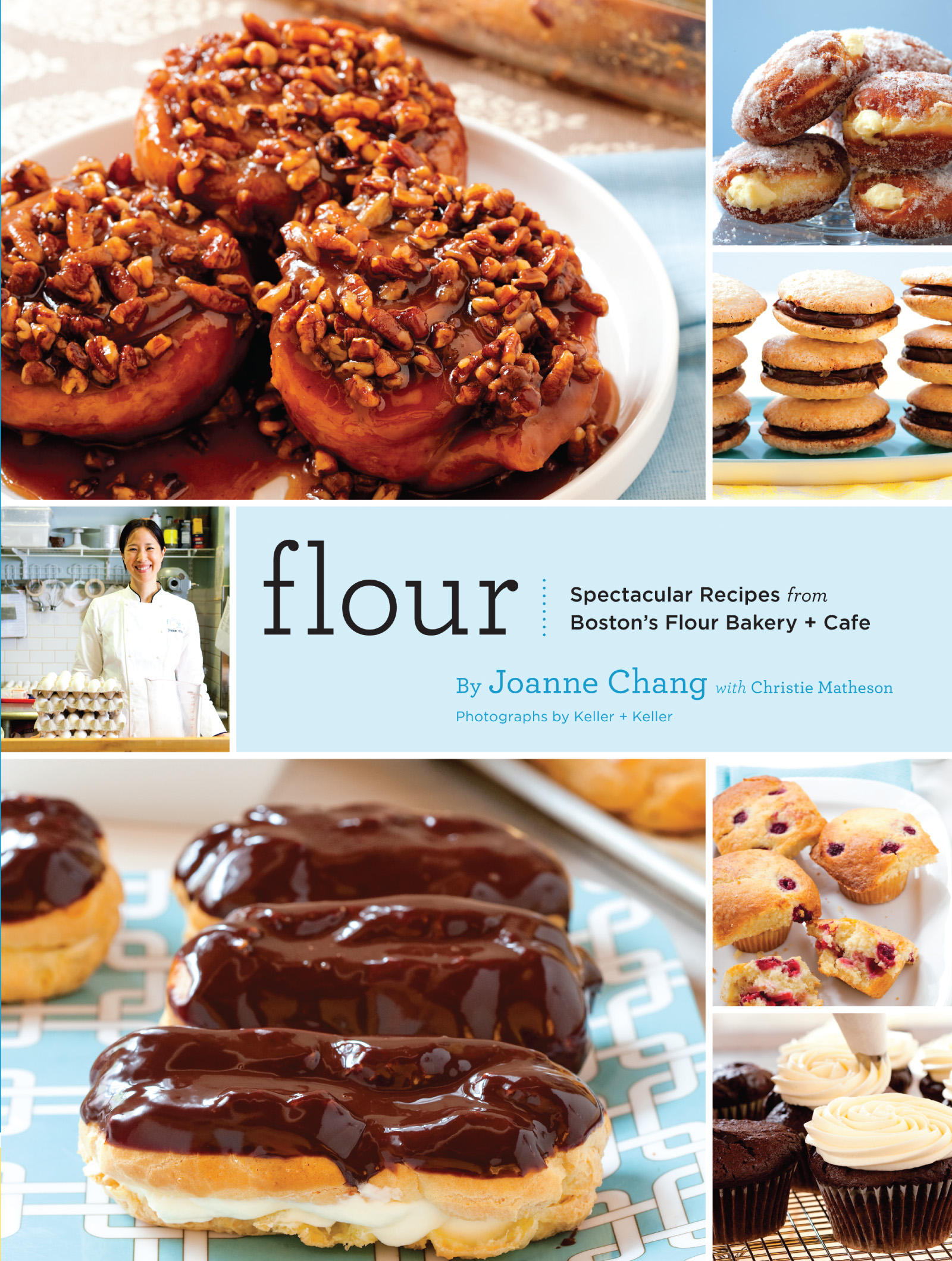 Flour A Baker's Collection of Spectacular Recipes