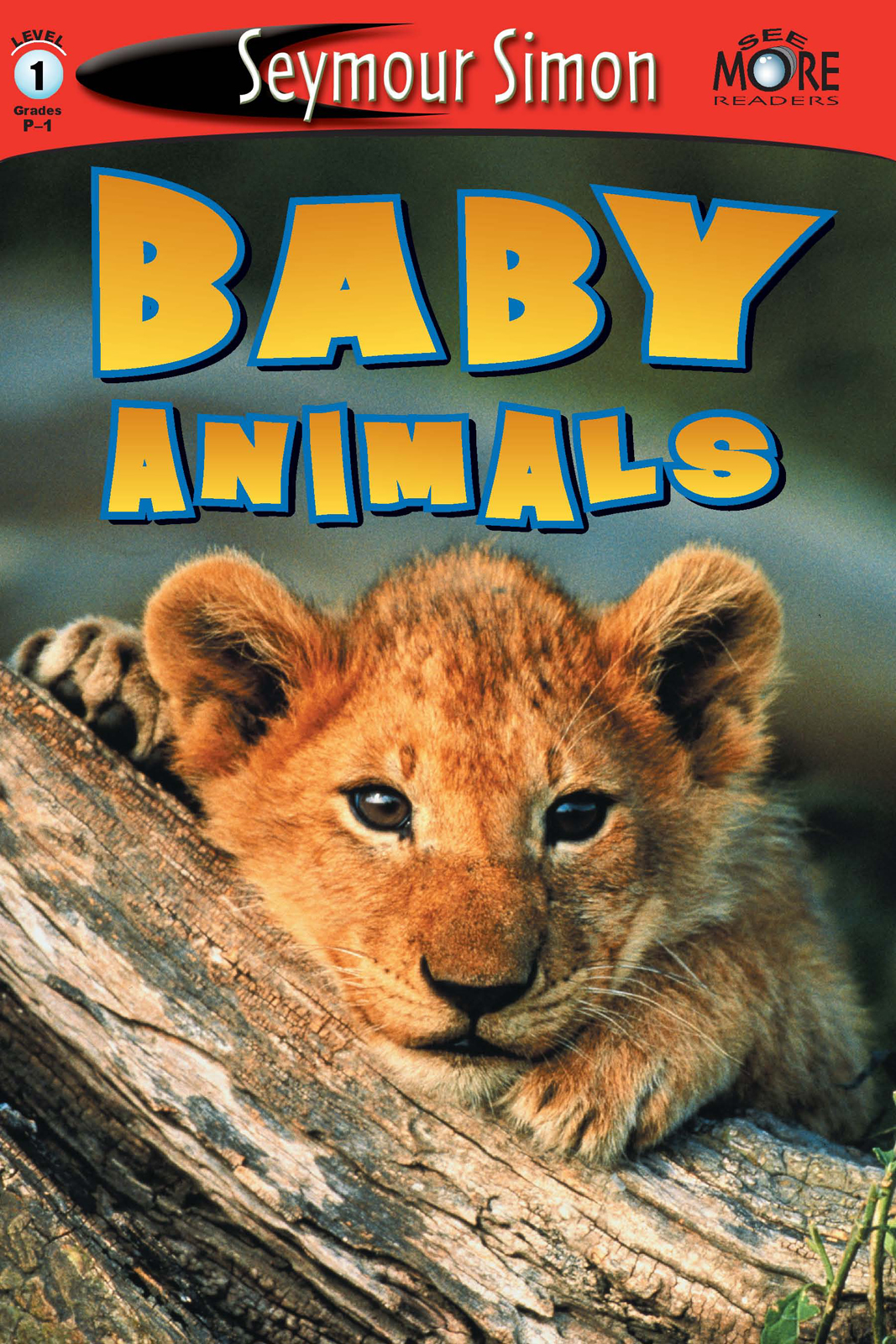 Baby Animals See More Readers Level 1