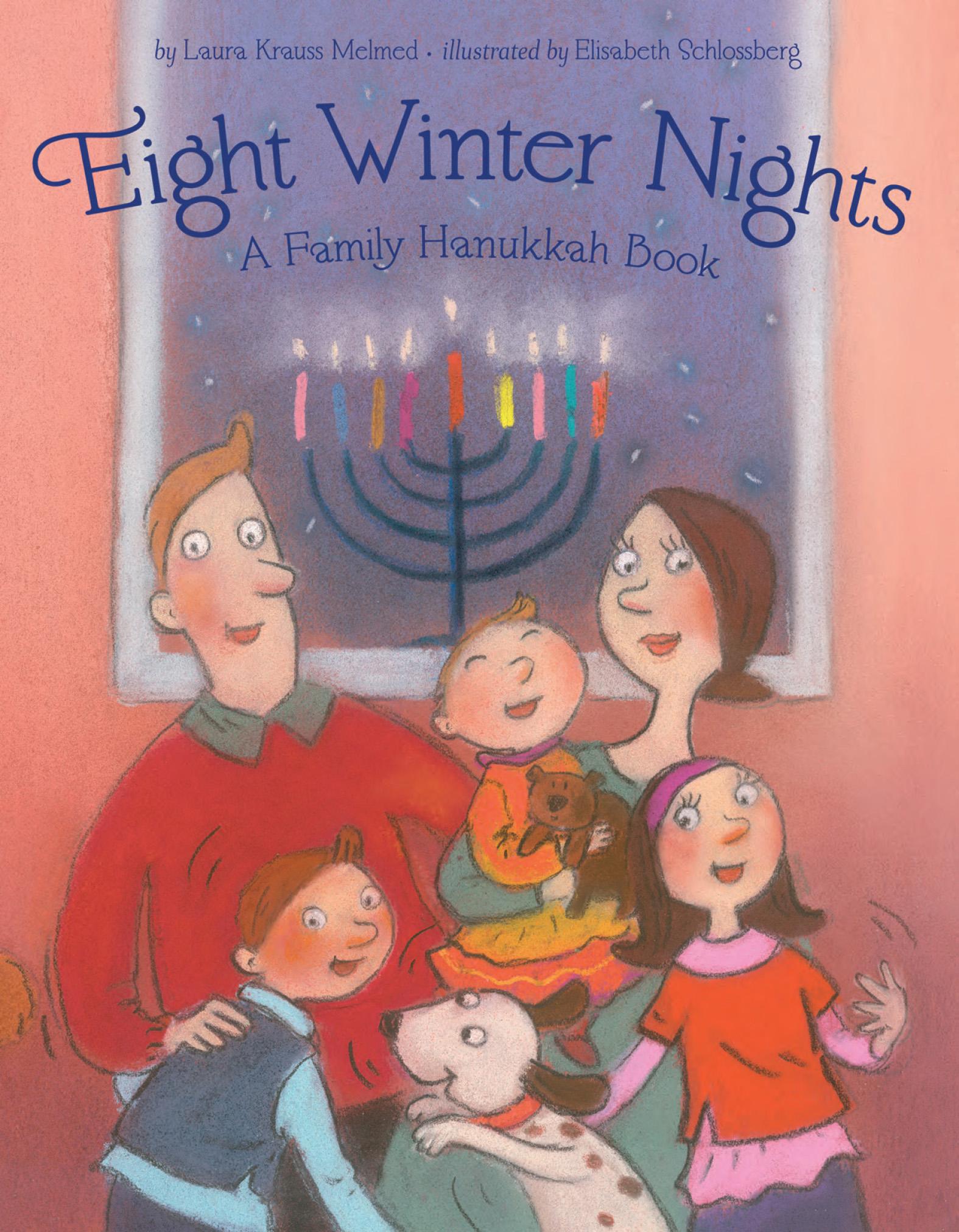 Eight Winter Nights A Family Hanukkah Book