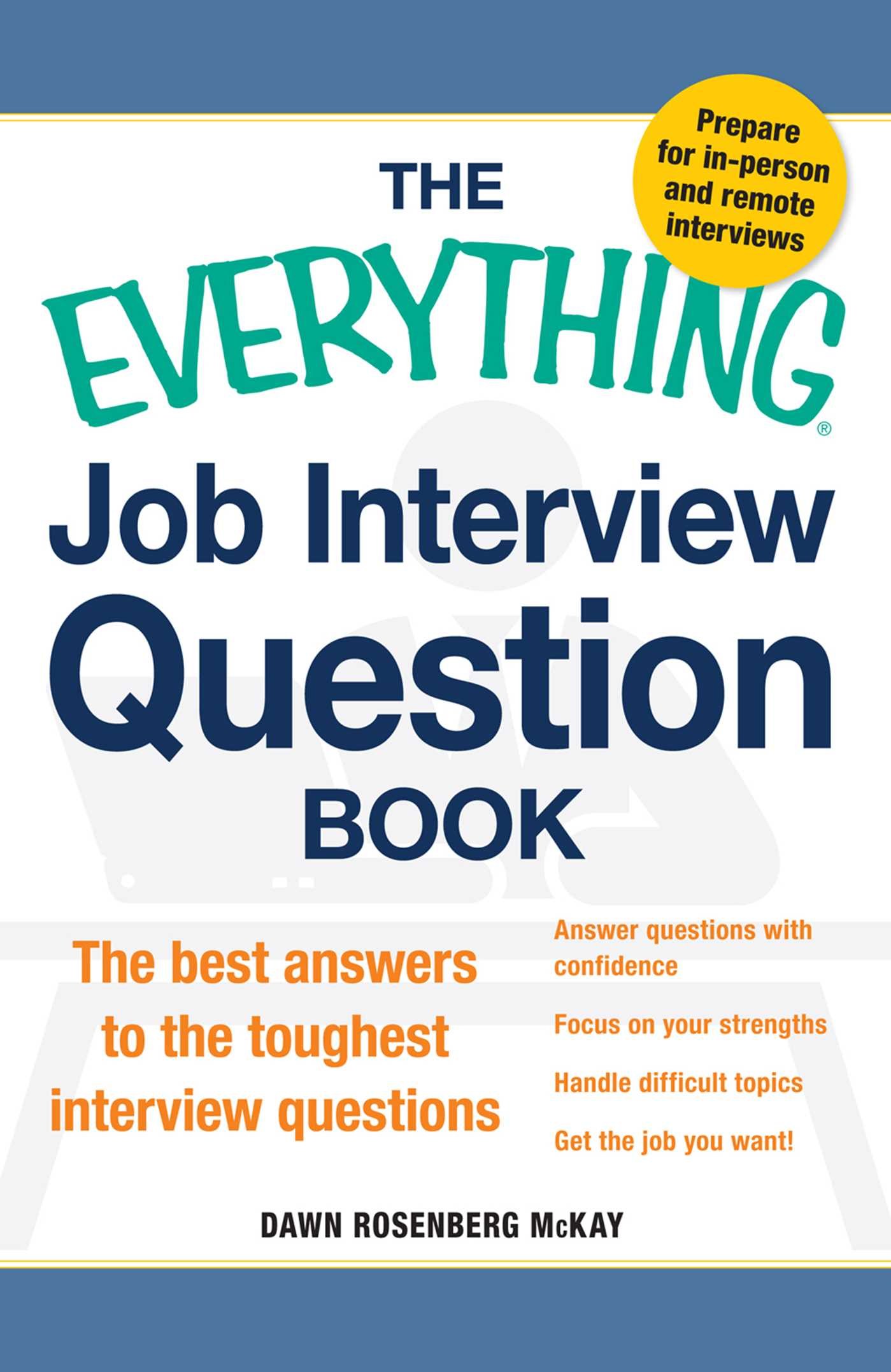 The Everything Job Interview Question Book The Best Answers to the Toughest Interview Questions
