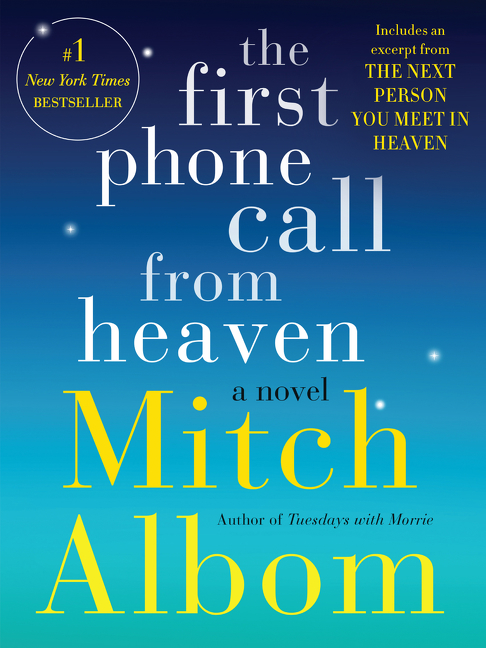 The First Phone Call From Heaven A Novel