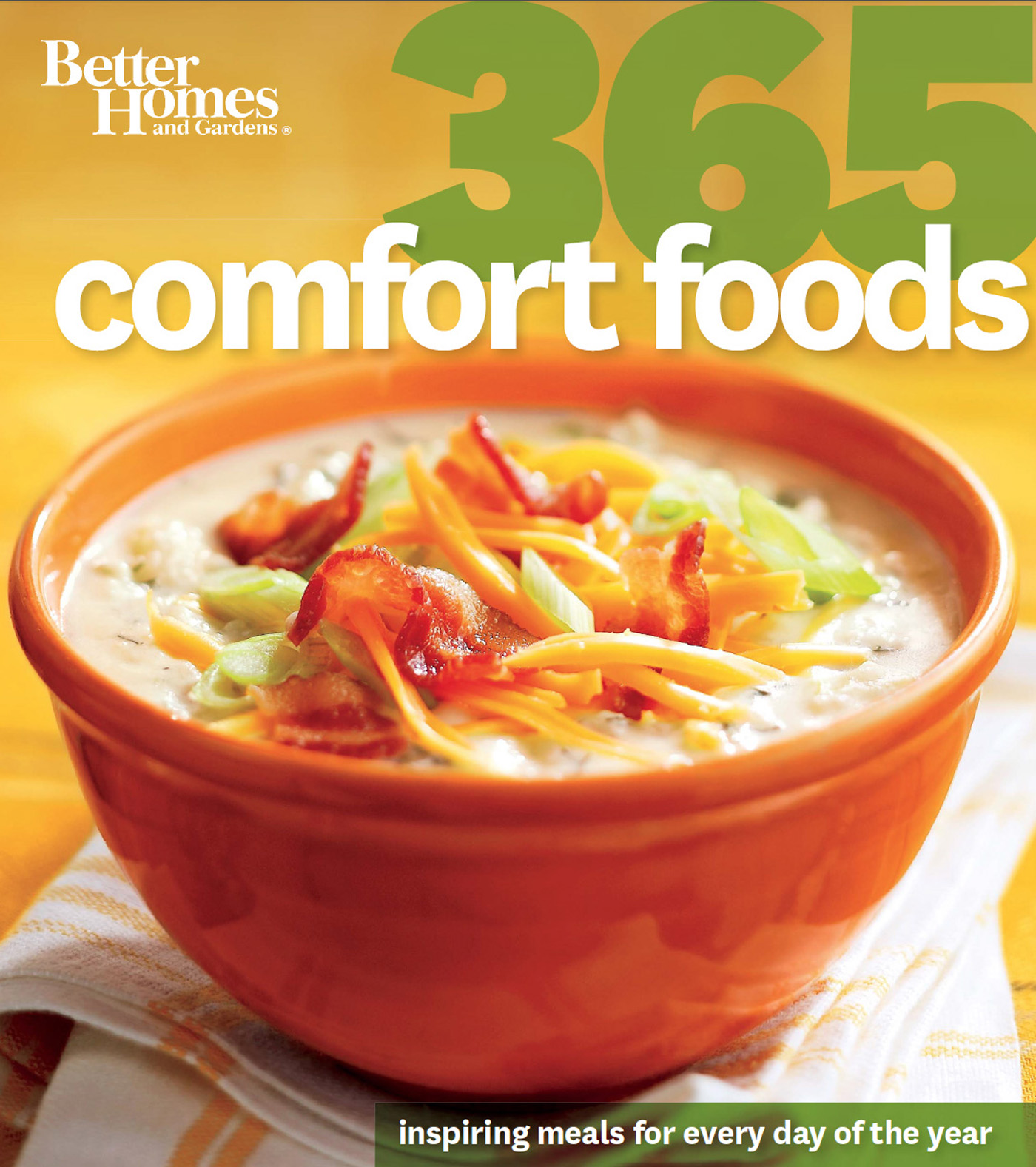 Better Homes and Gardens: 365 Comfort Foods