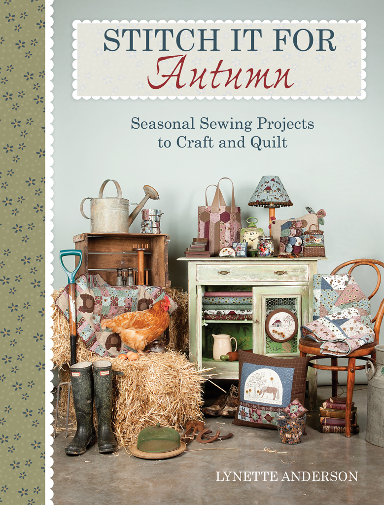 Stitch it for Autumn Seasonal Sewing Projects to Craft and Quilt