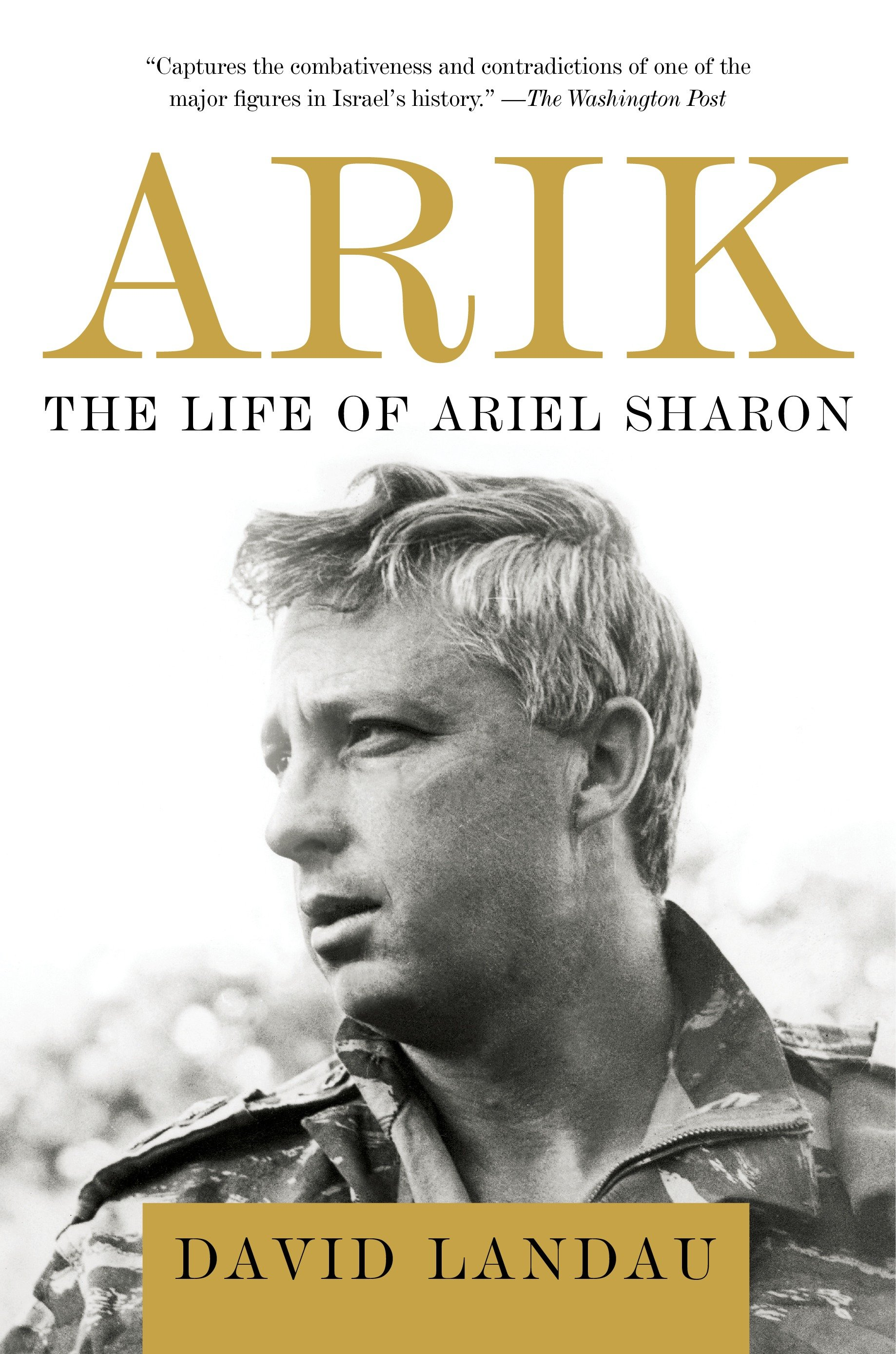 Arik The Life of Ariel Sharon
