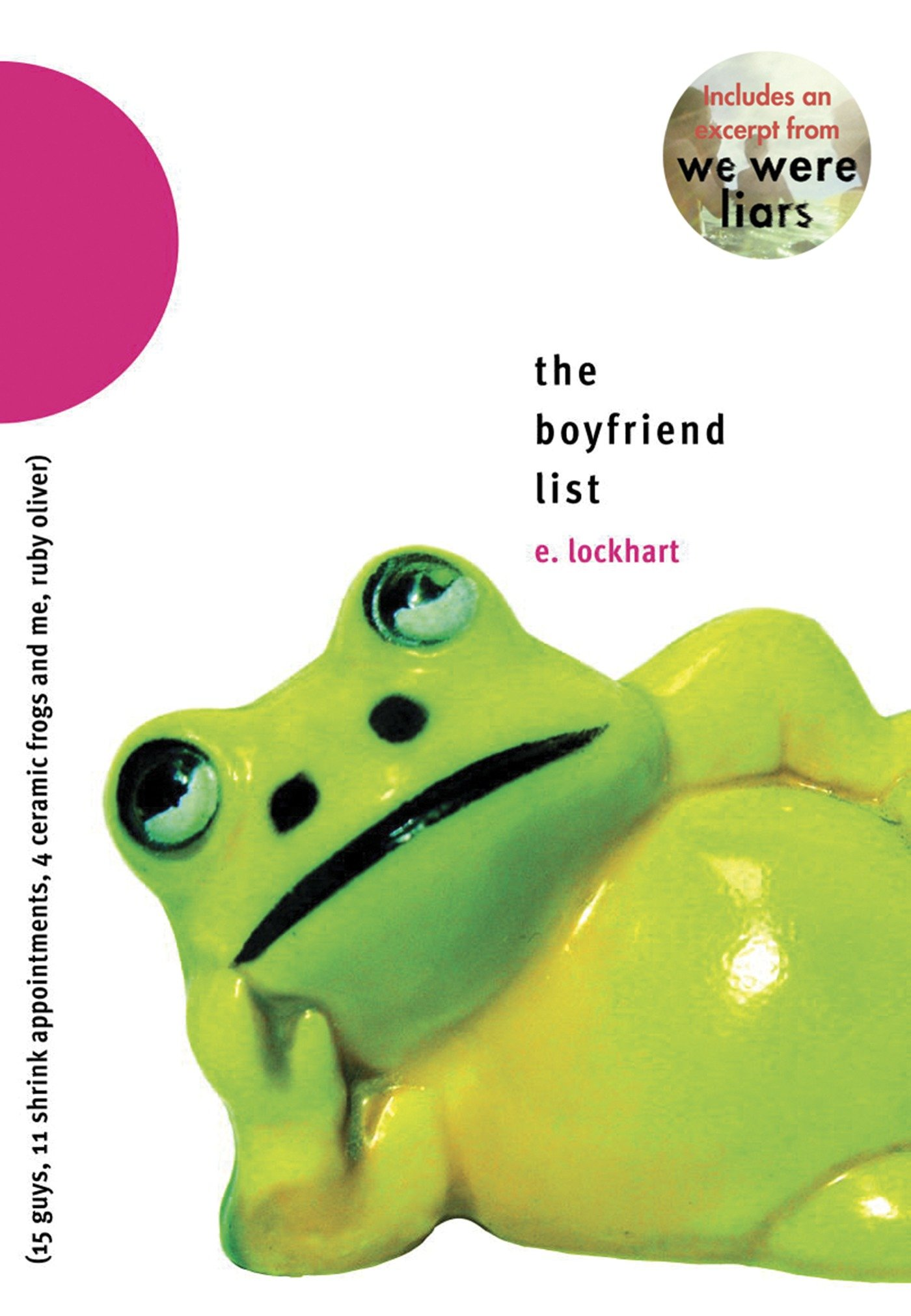 The Boyfriend List 15 Guys, 11 Shrink Appointments, 4 Ceramic Frogs and Me, Ruby Oliver