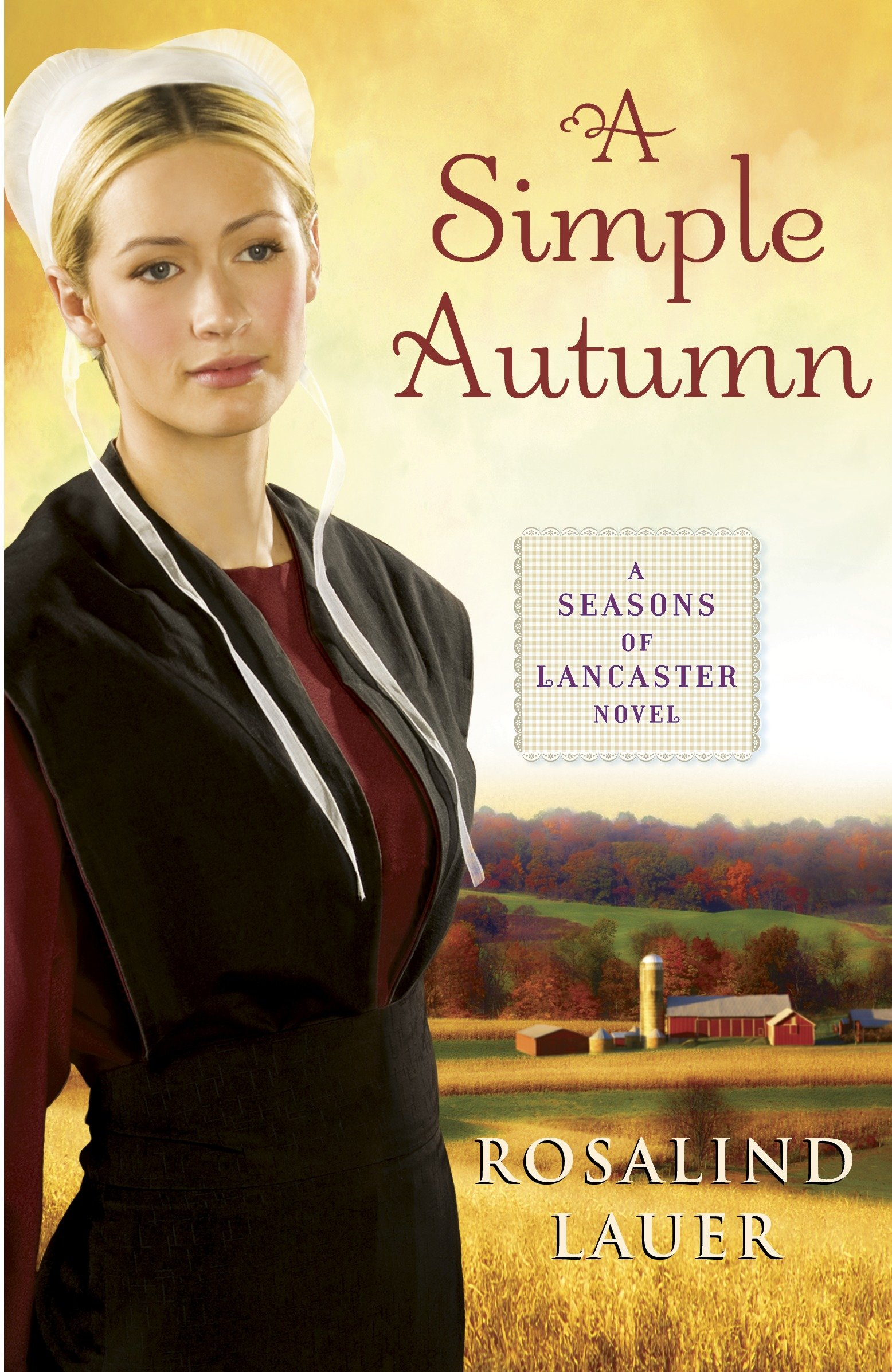 A Simple Autumn A Seasons of Lancaster Novel