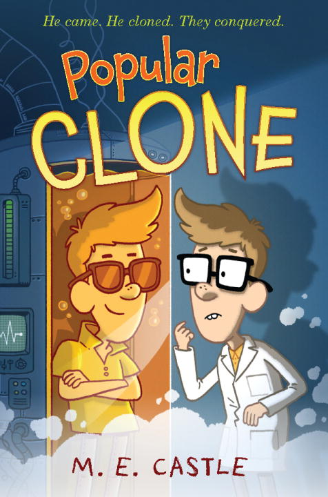 Popular Clone: The Clone Chronicles #1