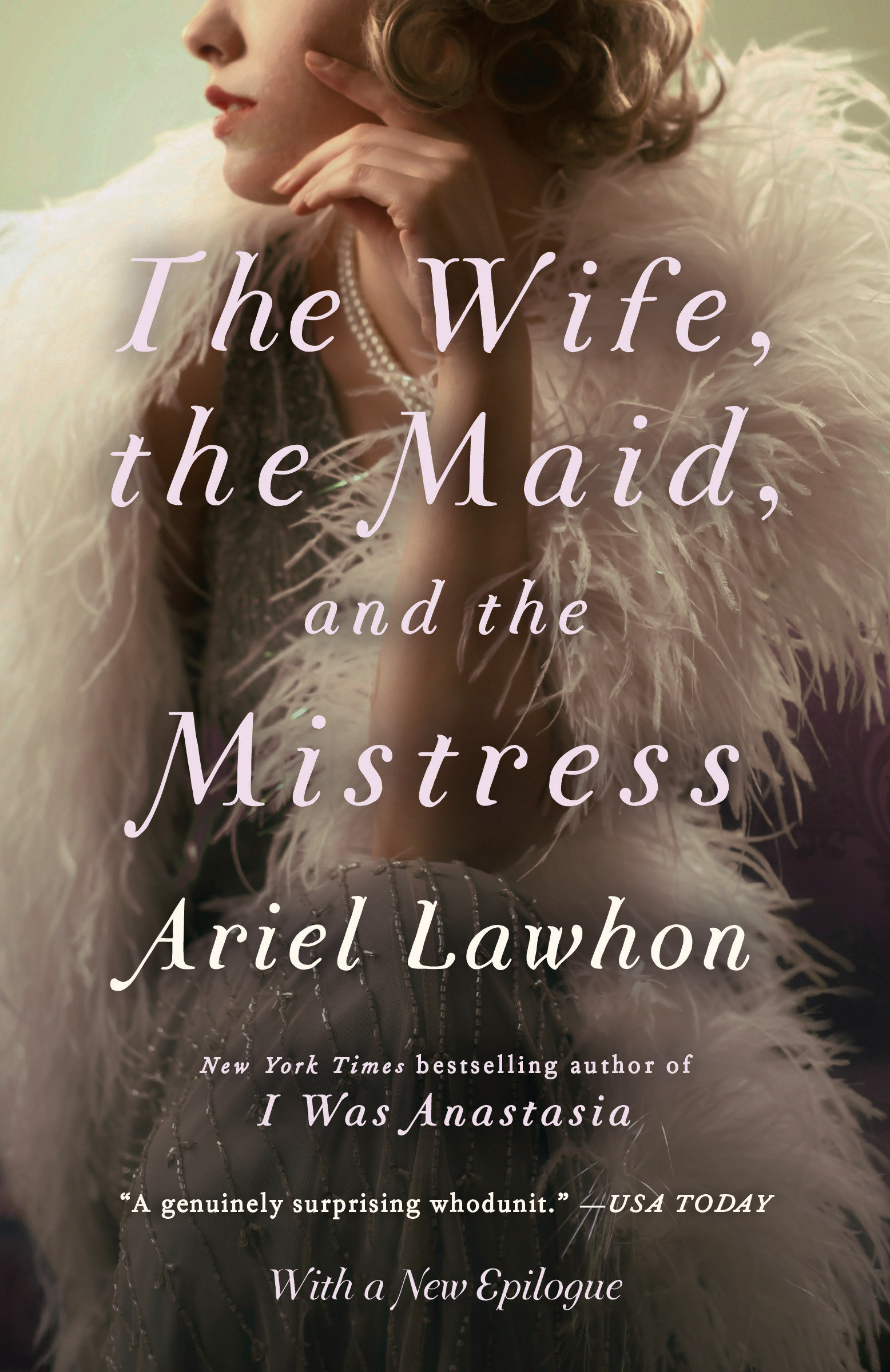 The Wife, the Maid, and the Mistress A Novel