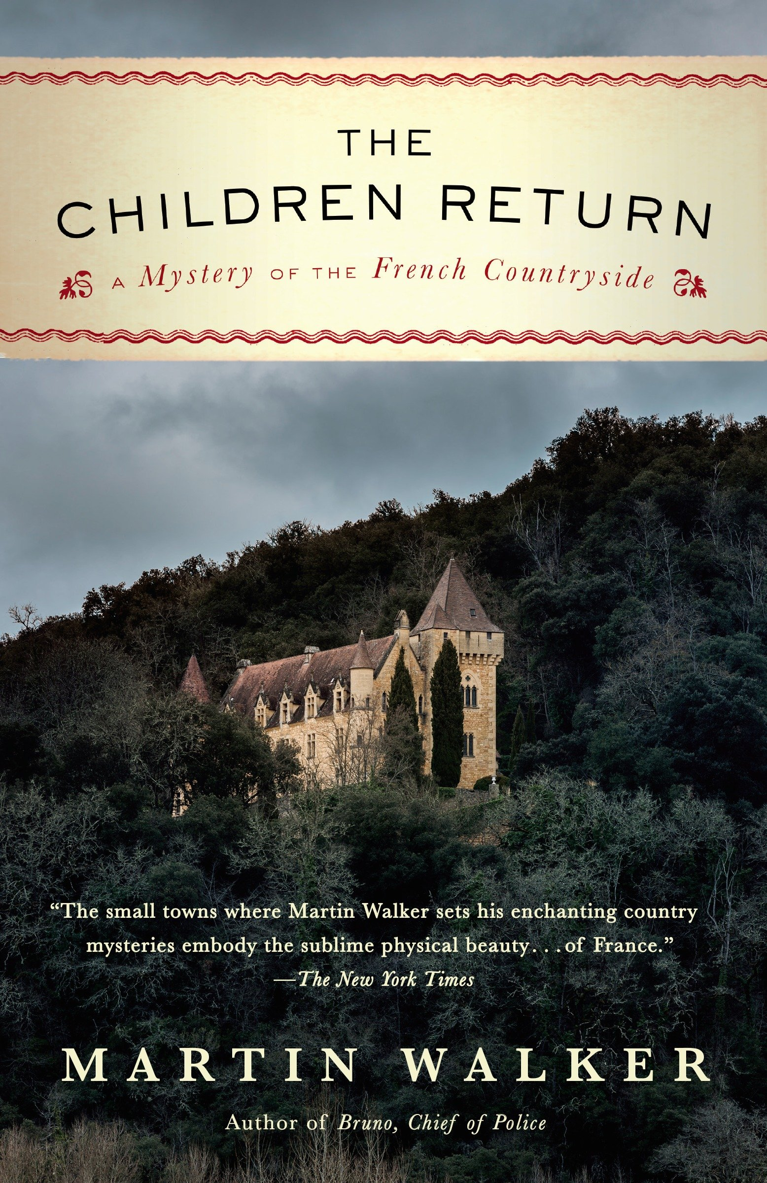 The Children Return A Mystery of the French Countryside
