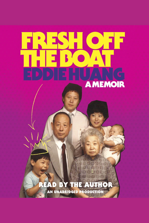 Fresh Off the Boat A Memoir