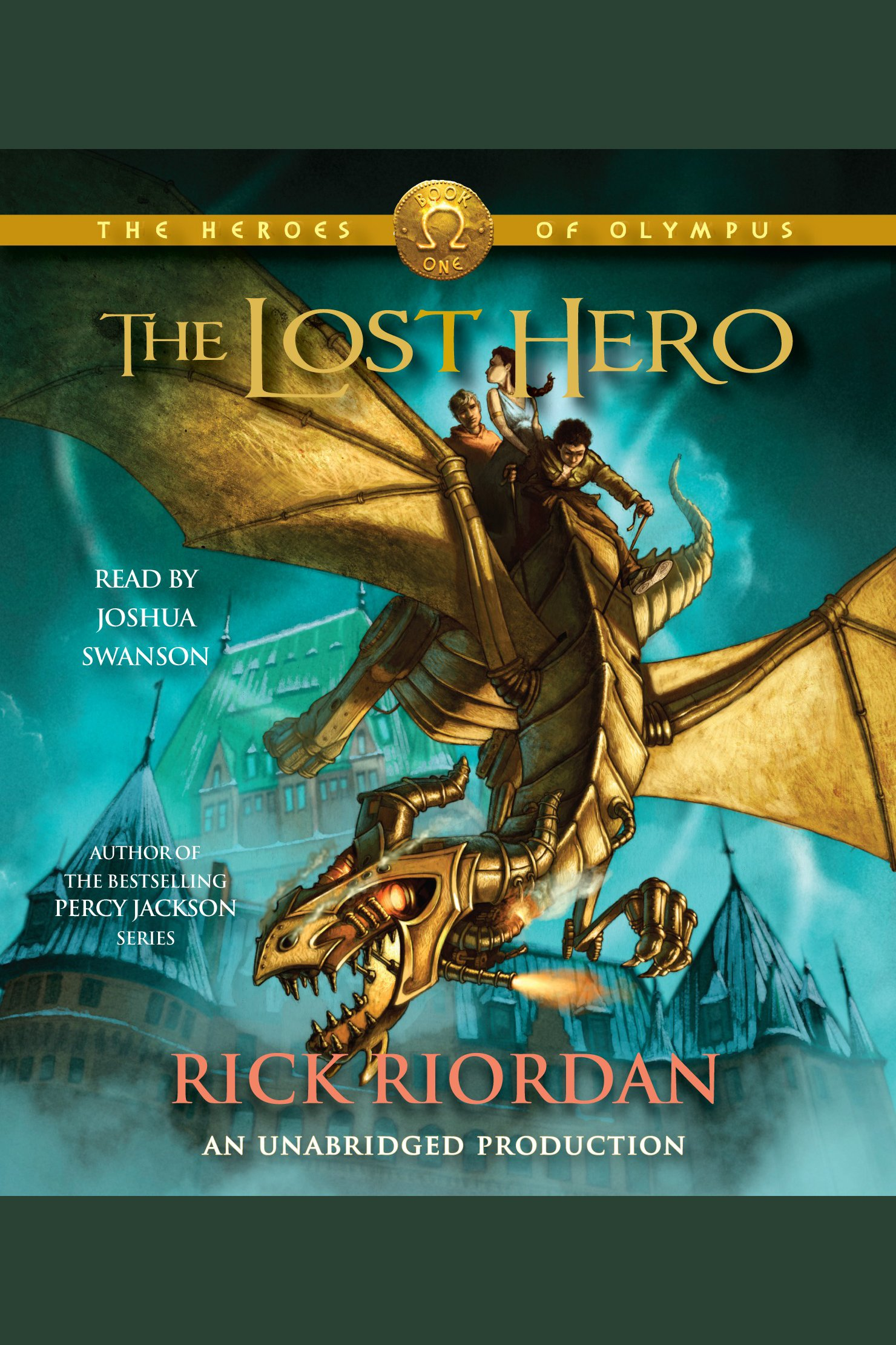 Heroes of Olympus, Book One: Lost Hero, The The Heroes of Olympus, Book One