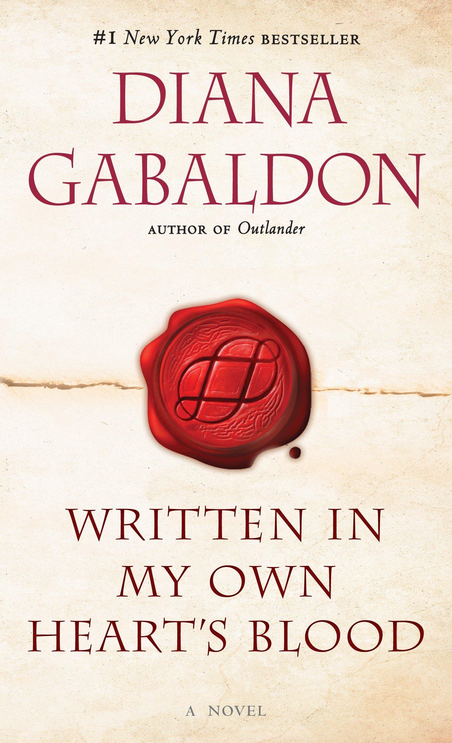 Written in My Own Heart's Blood A Novel