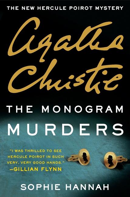 The Monogram Murders The New Hercule Poirot Mystery