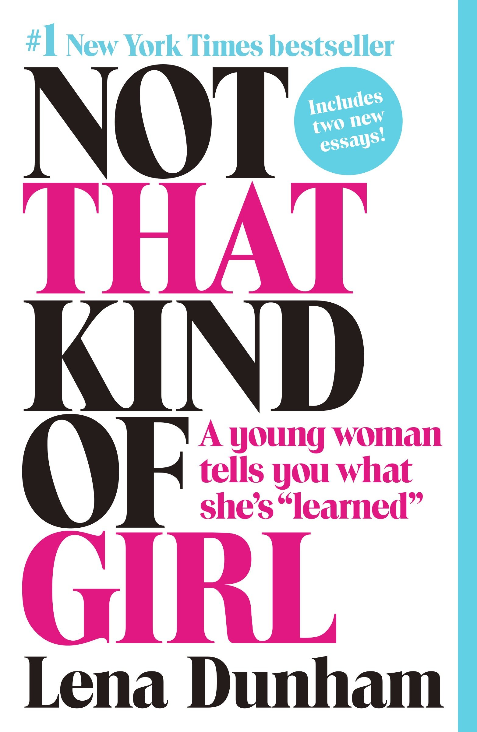 """Not That Kind of Girl A Young Woman Tells You What She's """"Learned"""""""
