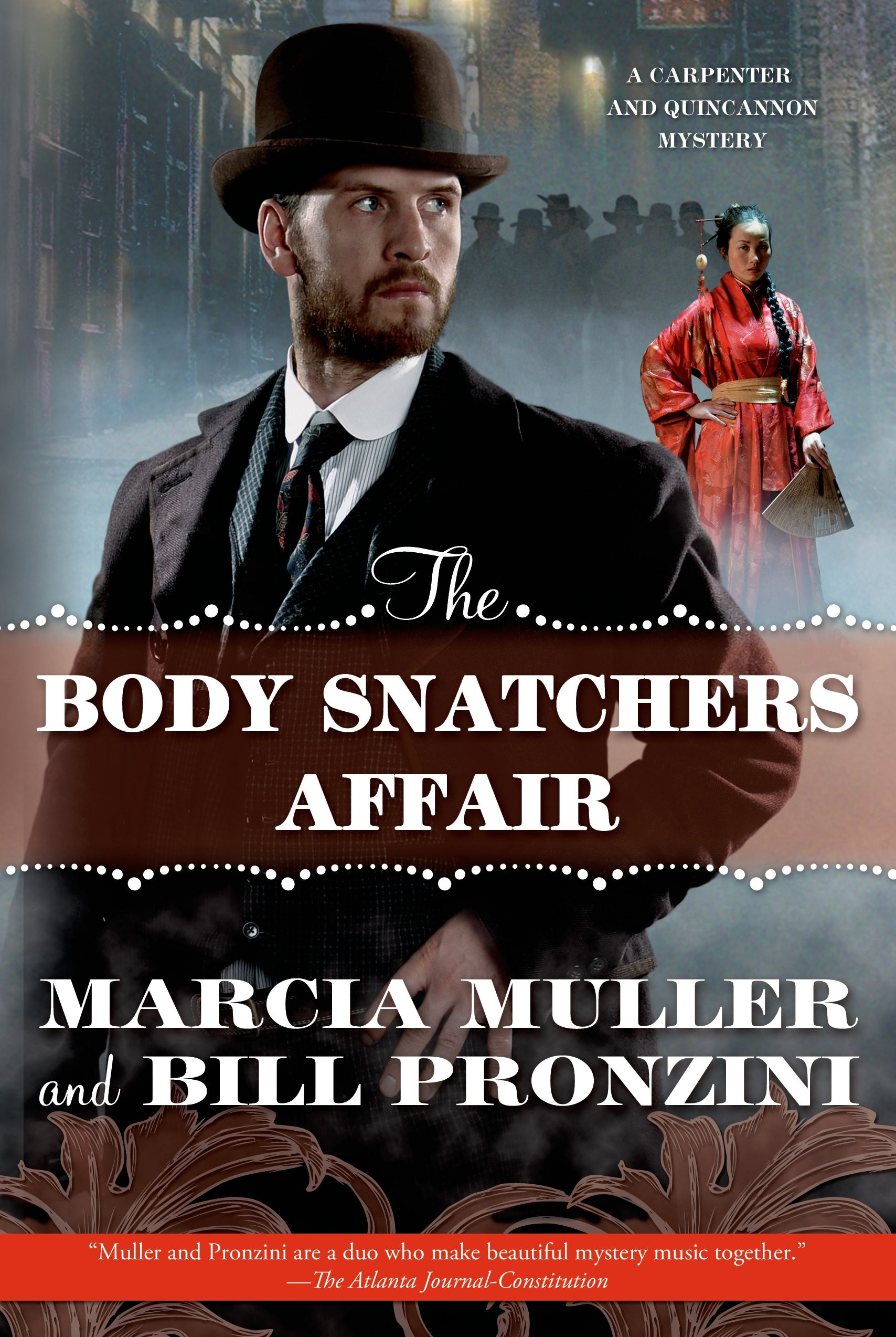 The Body Snatchers Affair A Carpenter and Quincannon Mystery