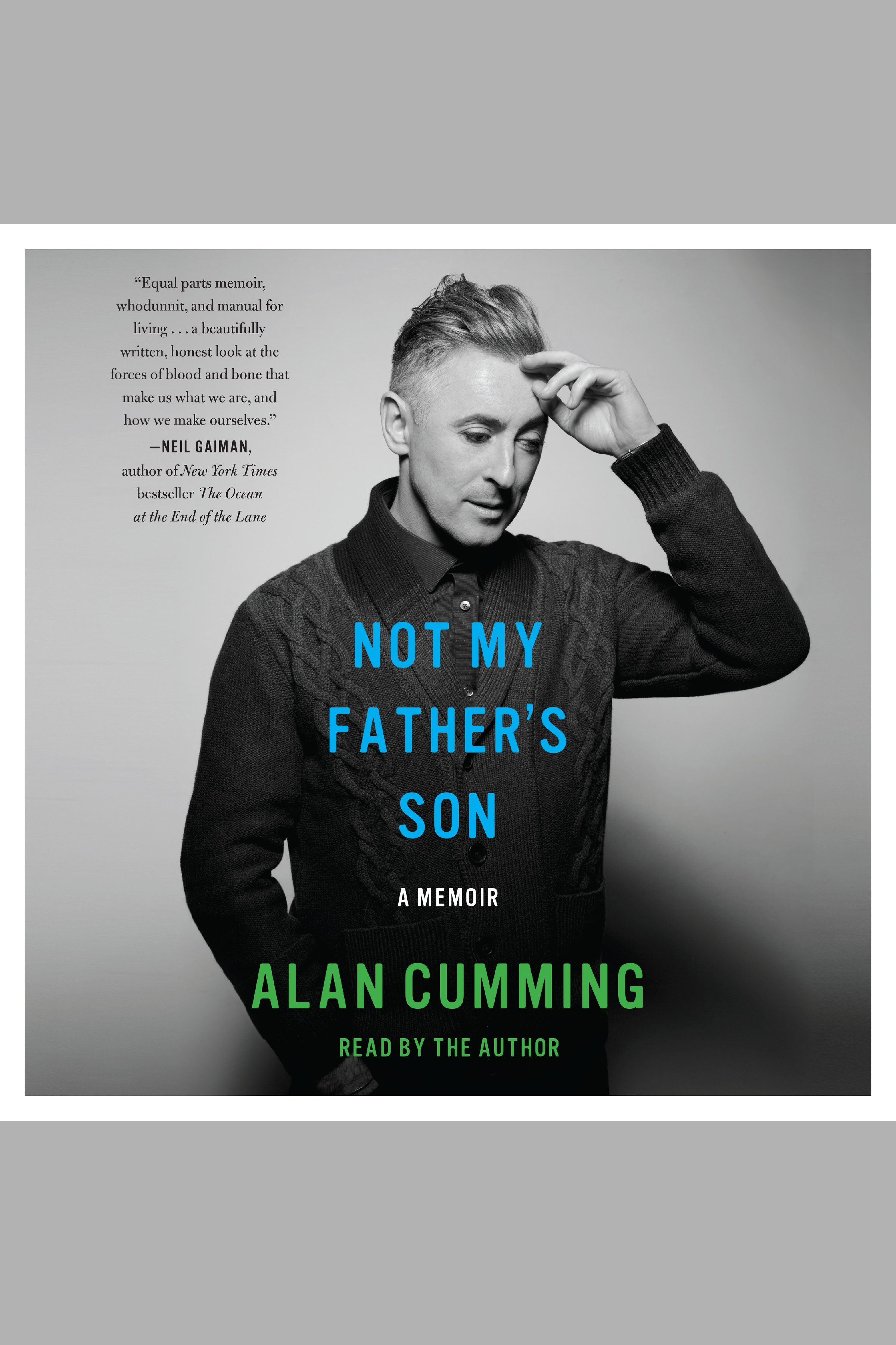 Not My Father's Son A Memoir