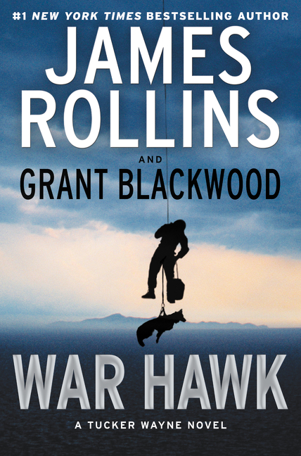 War Hawk A Tucker Wayne Novel