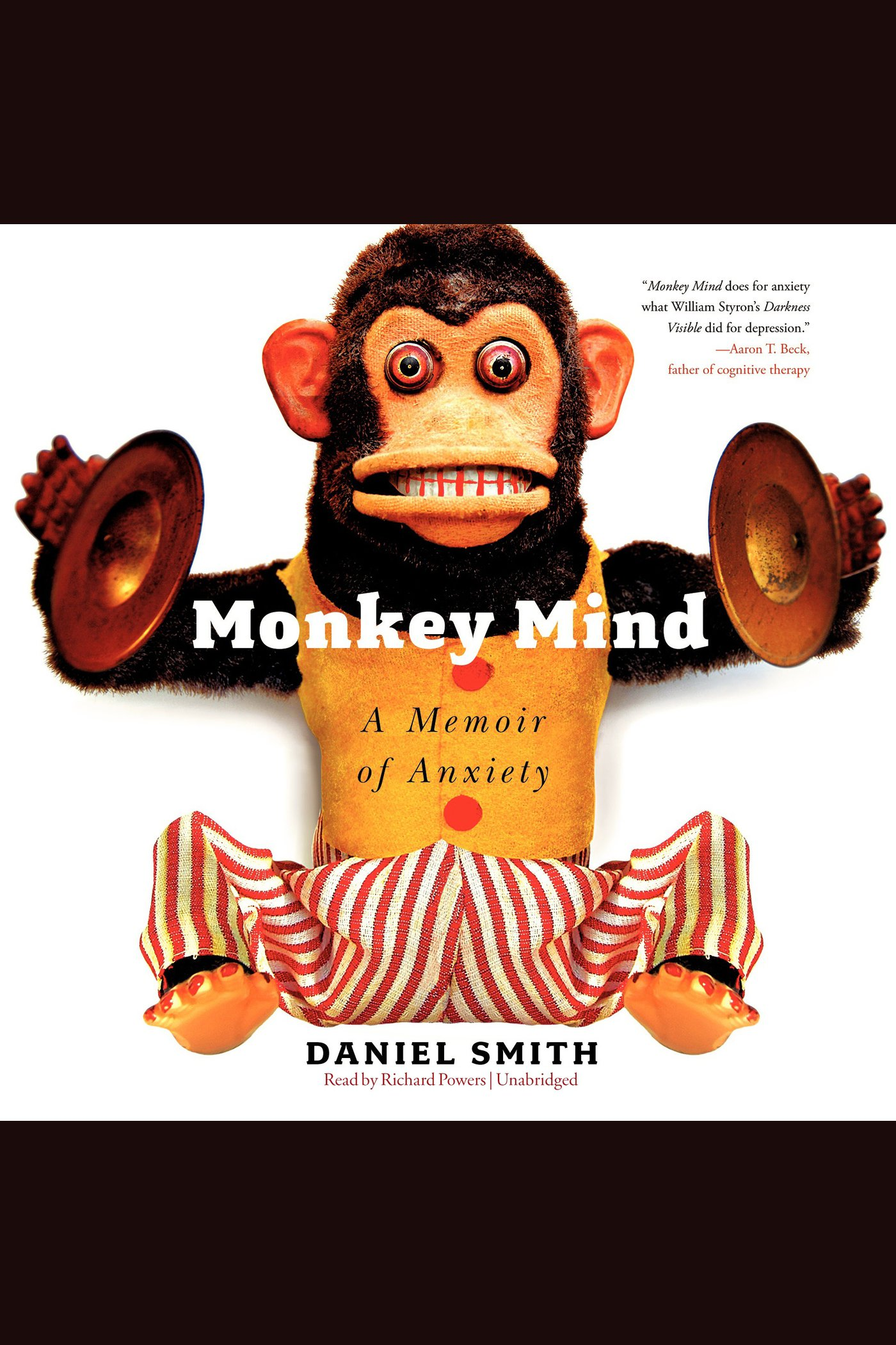 Monkey Mind A Memoir of Anxiety