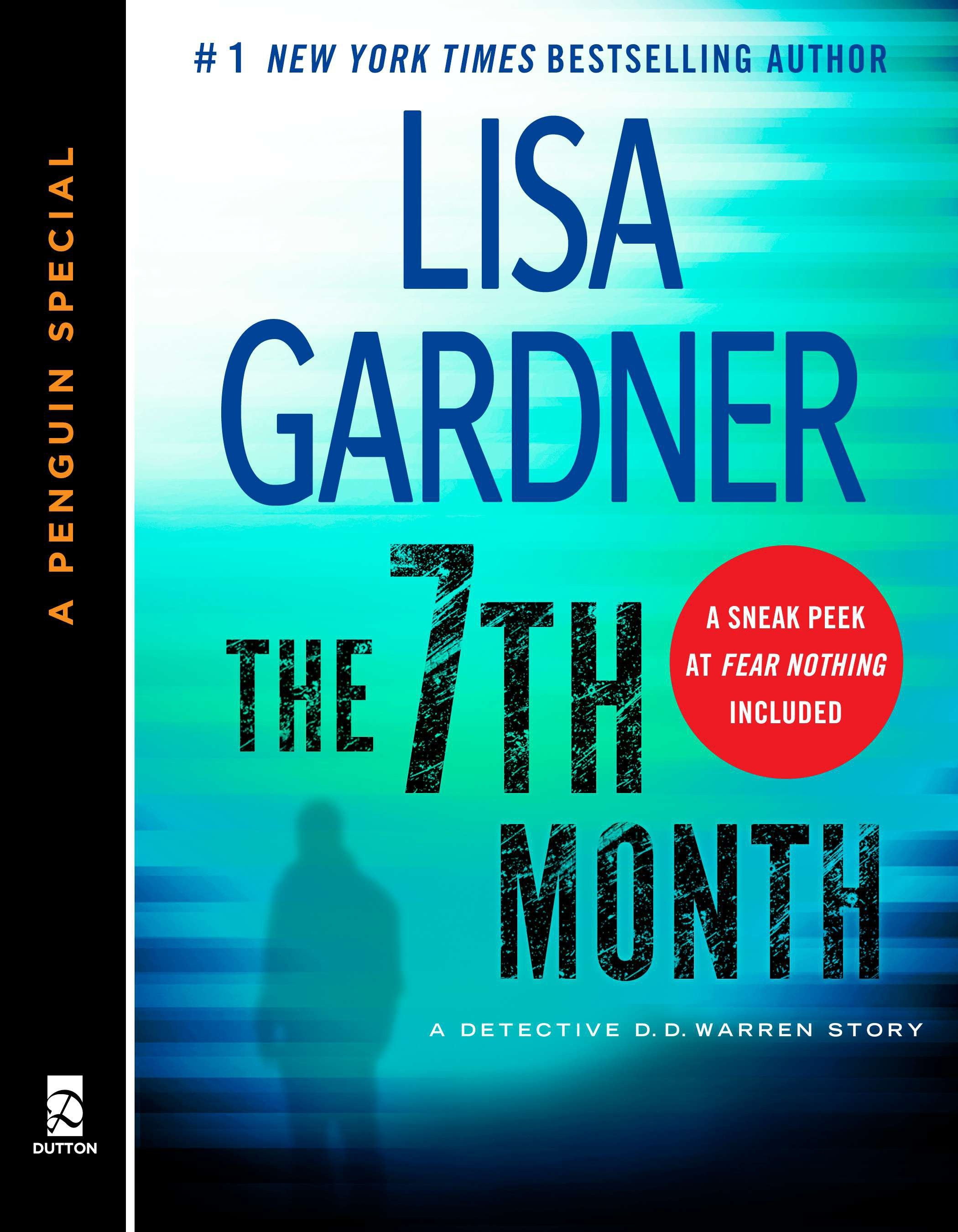 The 7th Month A Detective D. D. Warren Story, featuring an early look at TOUCH & GO (A Penguin  Special from Dutton)