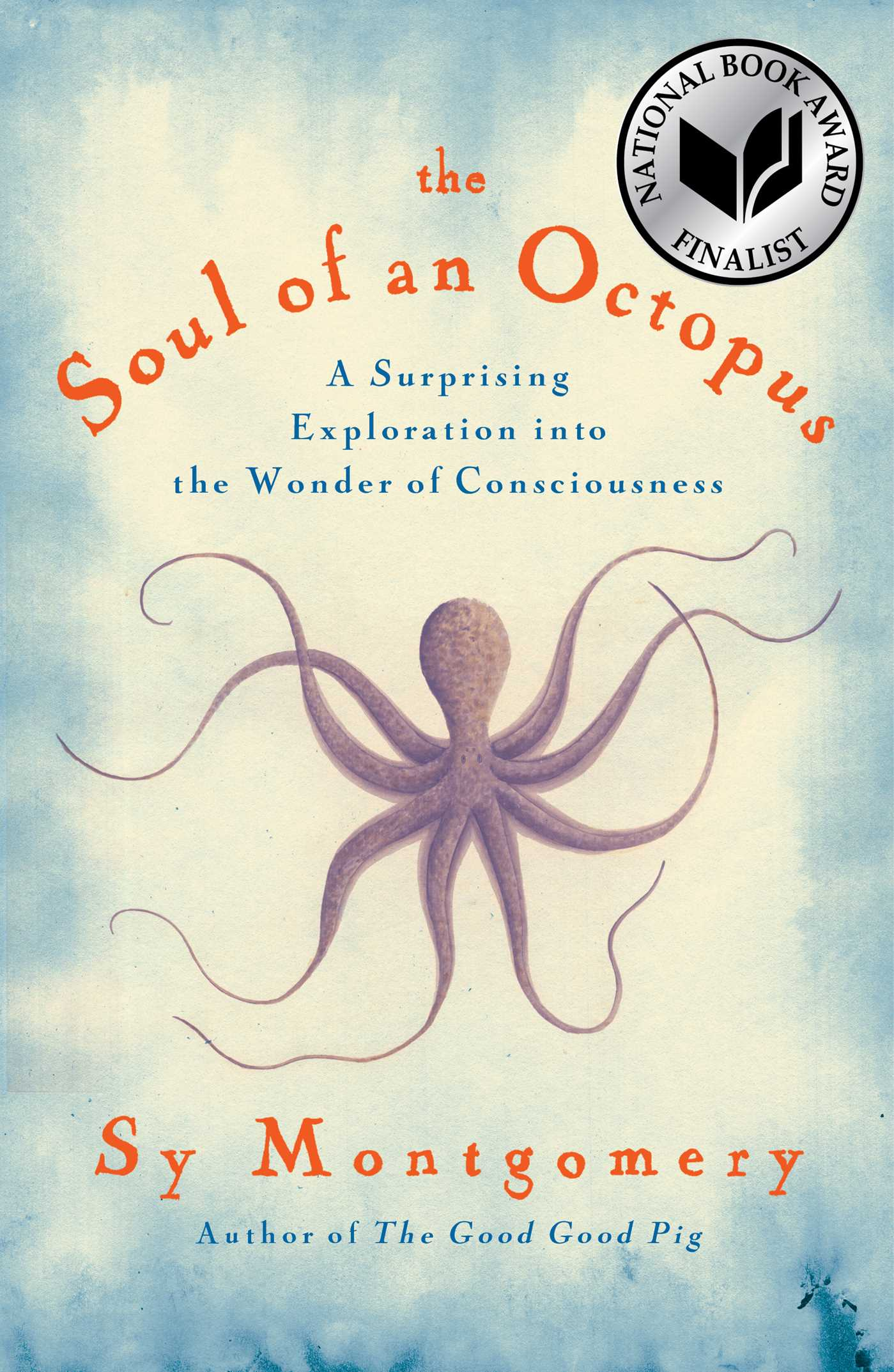 The Soul of an Octopus [electronic resource] : A Surprising Exploration into the Wonder of Consciousness