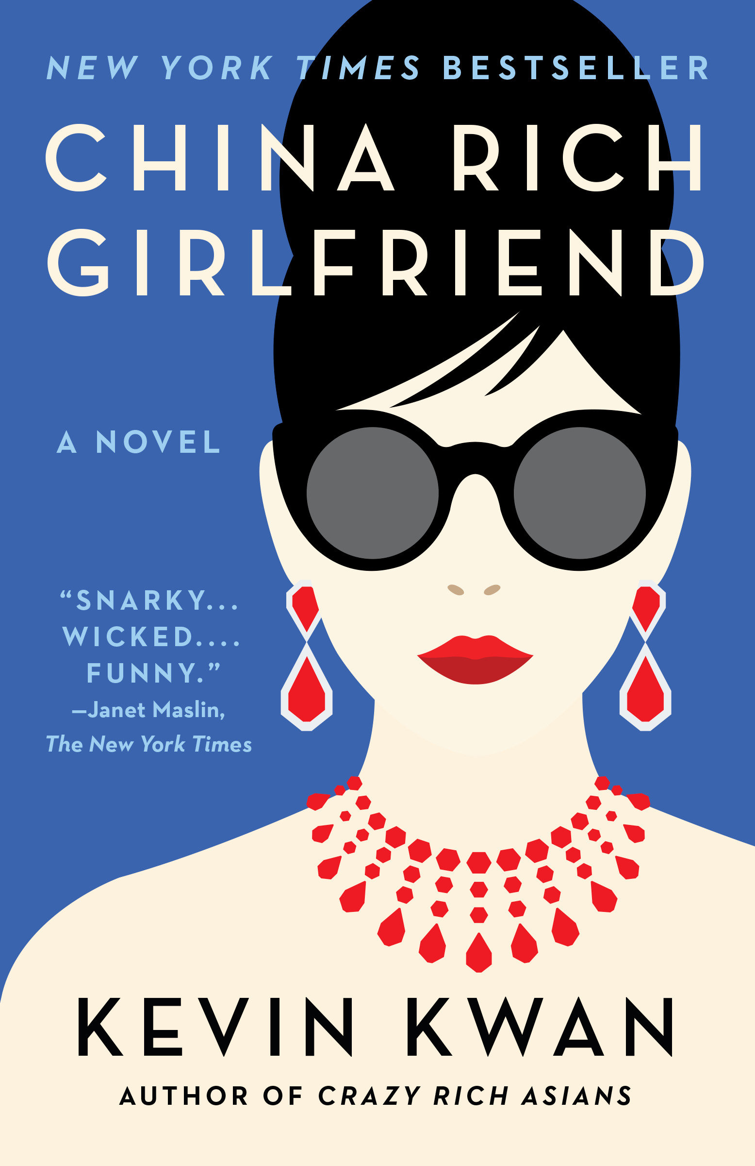 China Rich Girlfriend A Novel