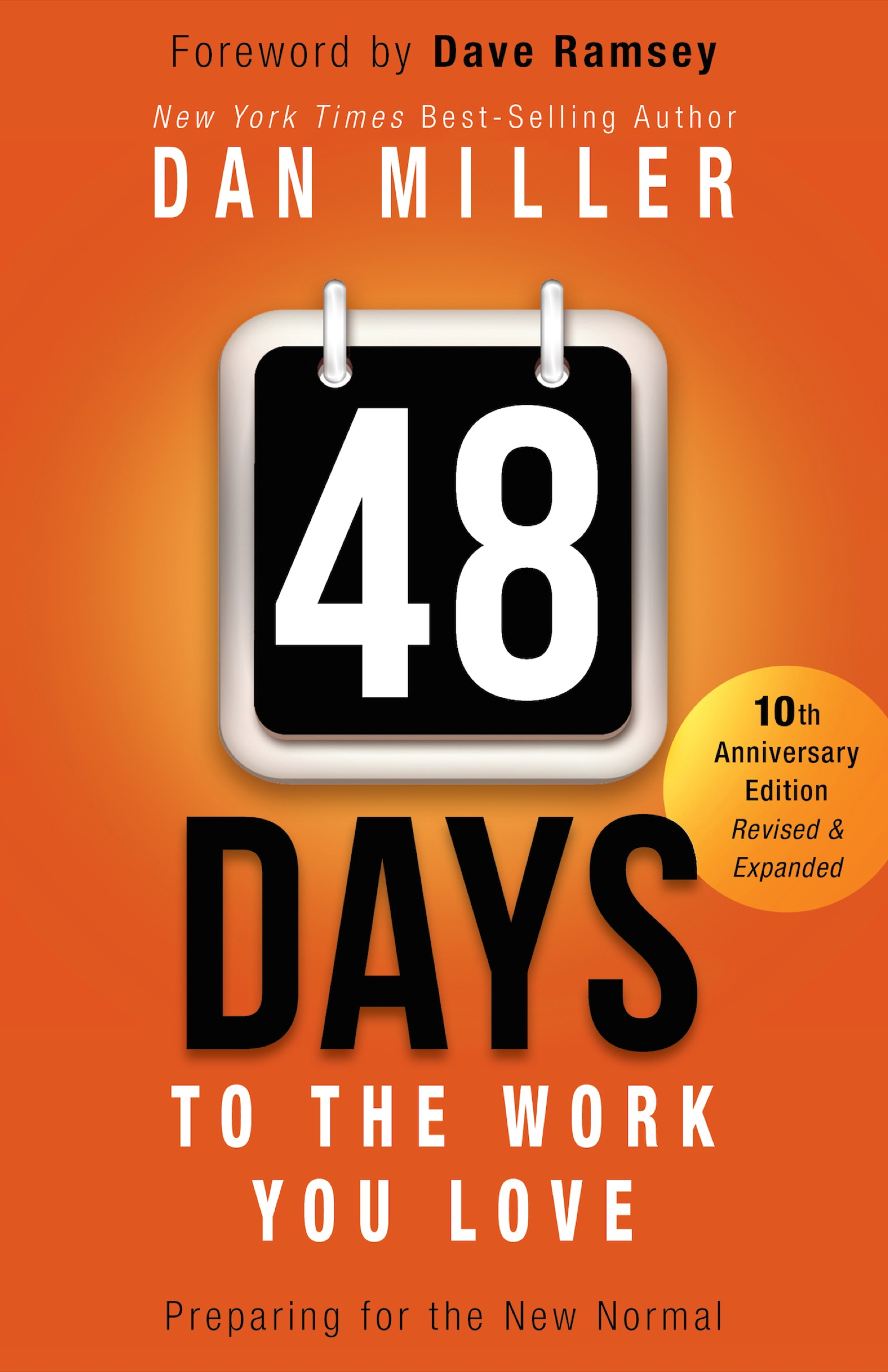 48 Days to the Work You Love Preparing for the New Normal